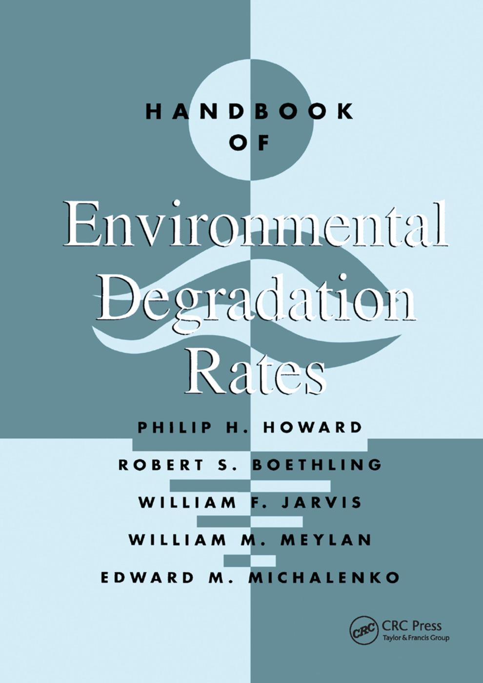 Handbook of Environmental Degradation Rates: 1st Edition (Paperback) book cover