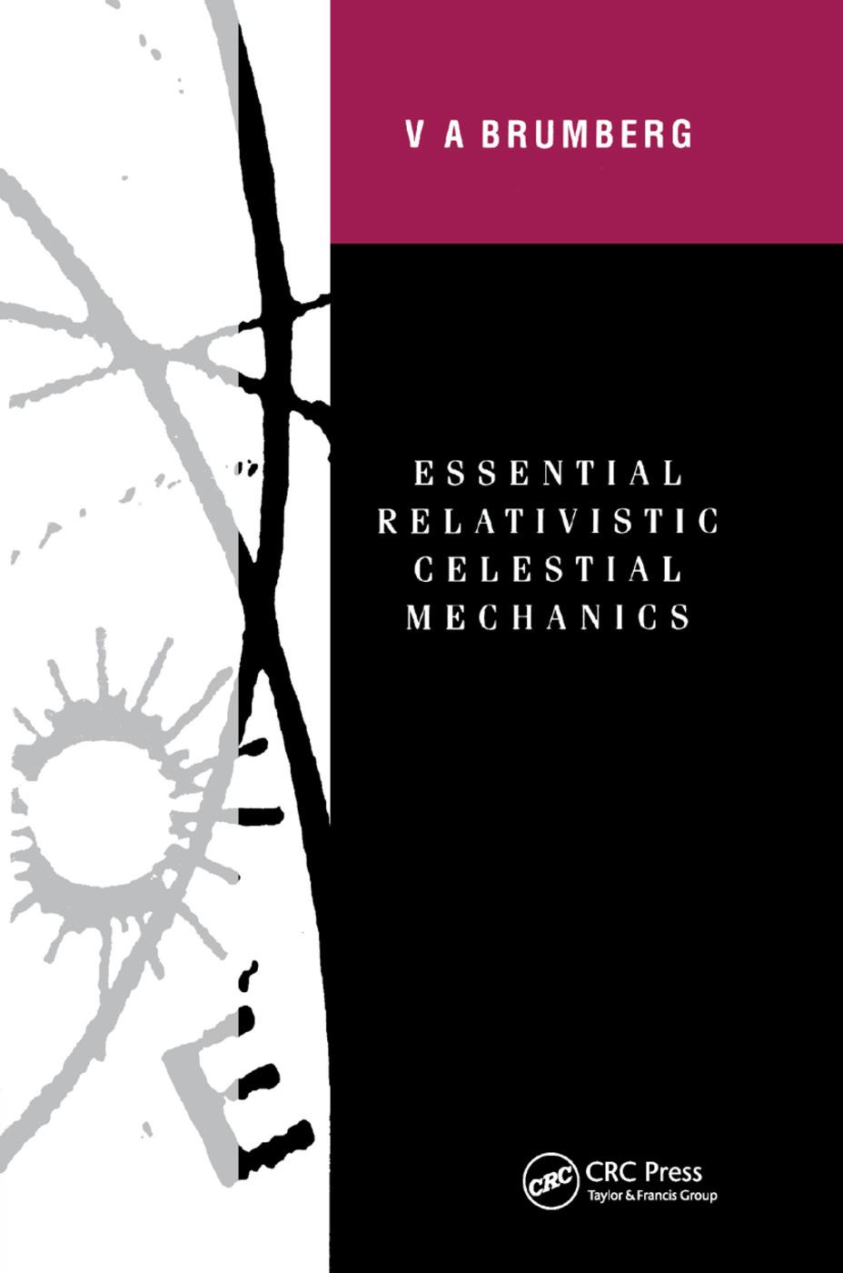 Essential Relativistic Celestial Mechanics: 1st Edition (Paperback) book cover