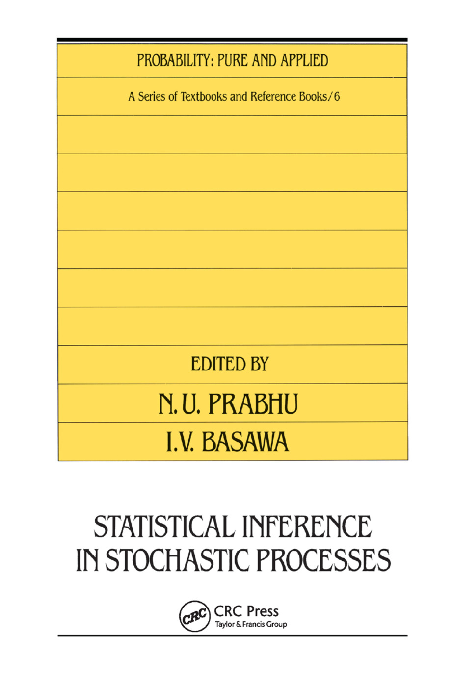Statistical Inference in Stochastic Processes