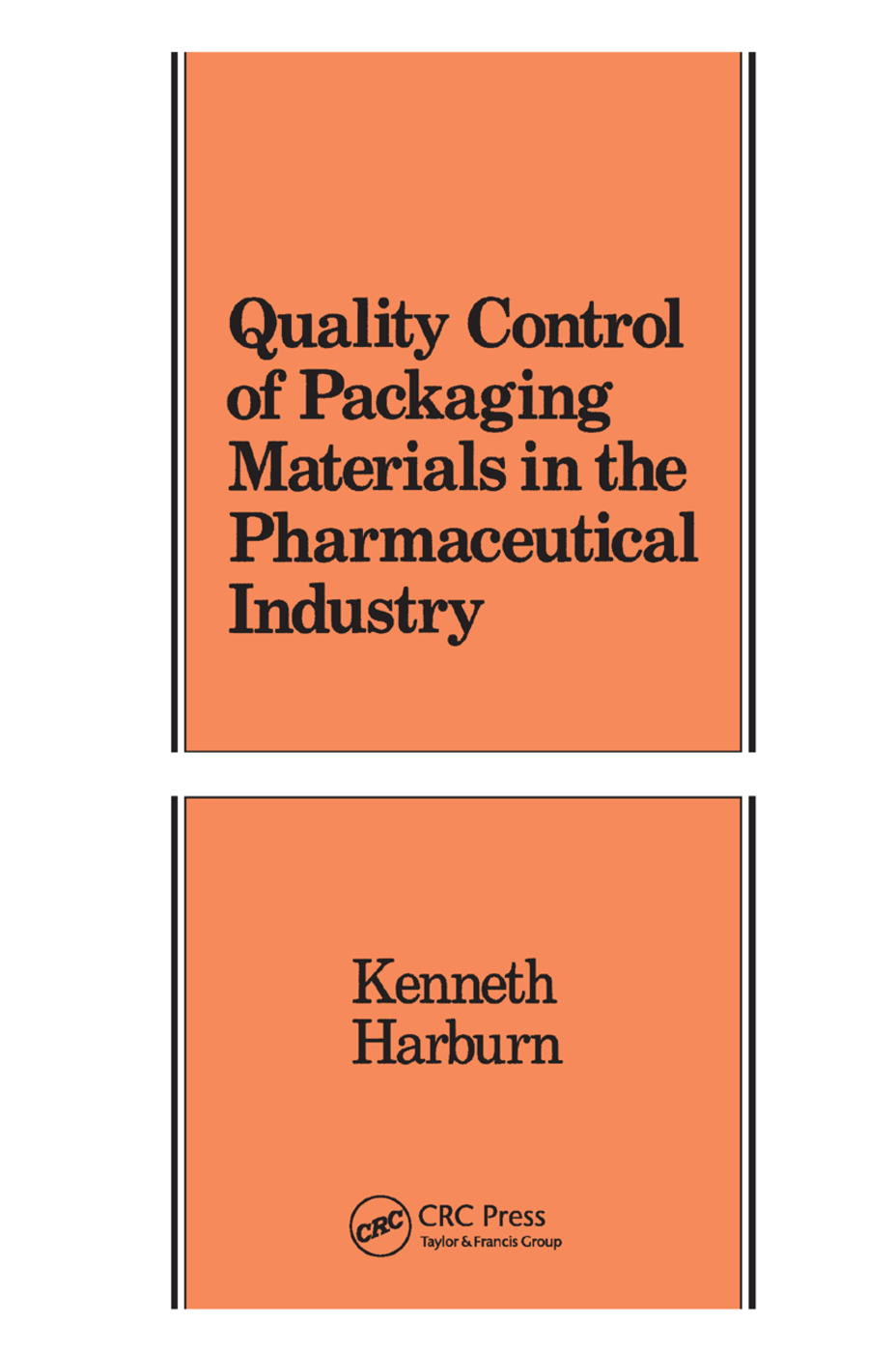 Quality Control of Packaging Materials in the Pharmaceutical Industry: 1st Edition (Paperback) book cover