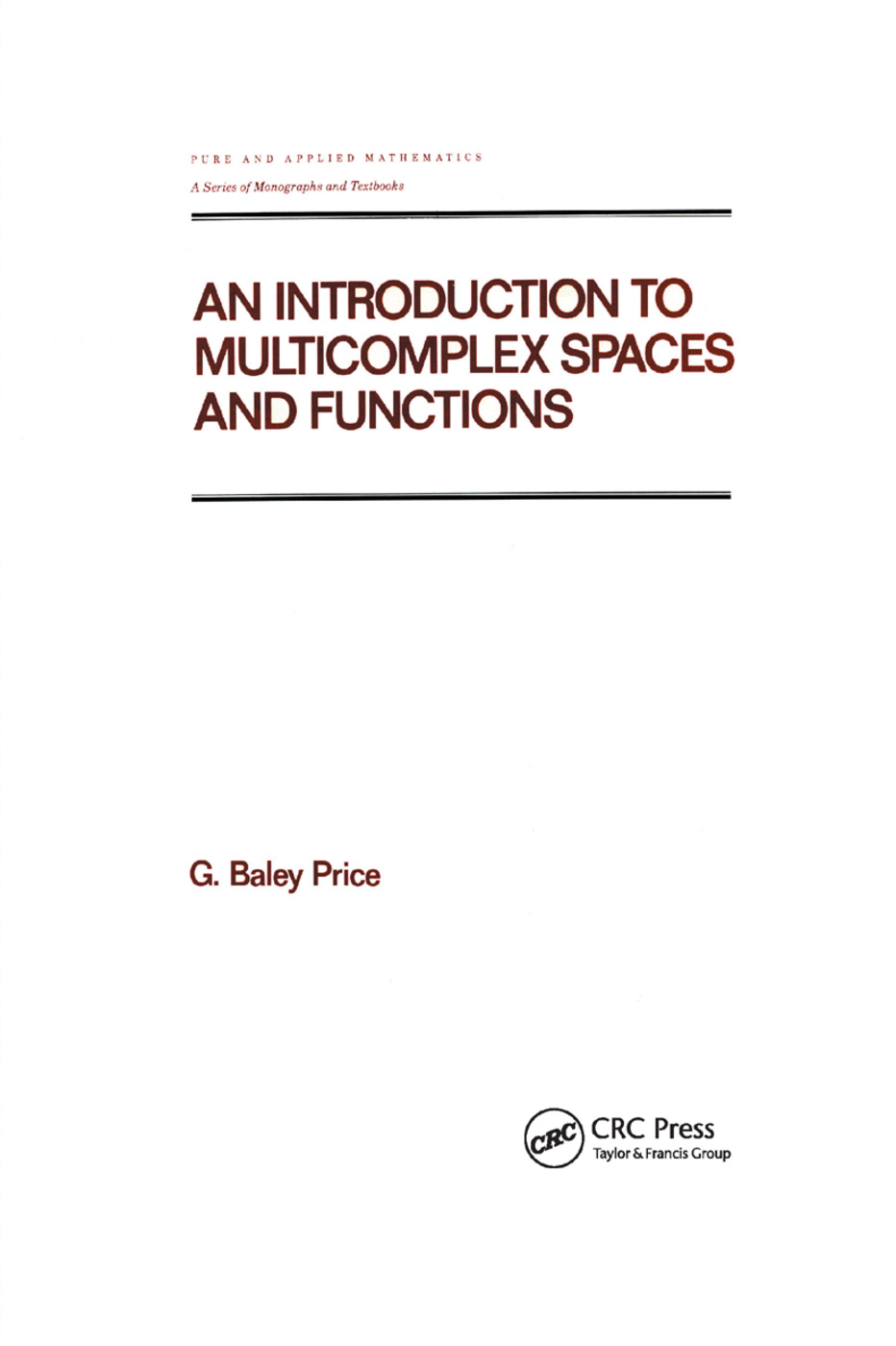 An Introduction to Multicomplex SPates and Functions: 1st Edition (Paperback) book cover