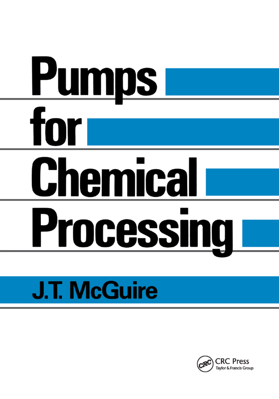 Pumps for Chemical Processing: 1st Edition (Paperback) book cover