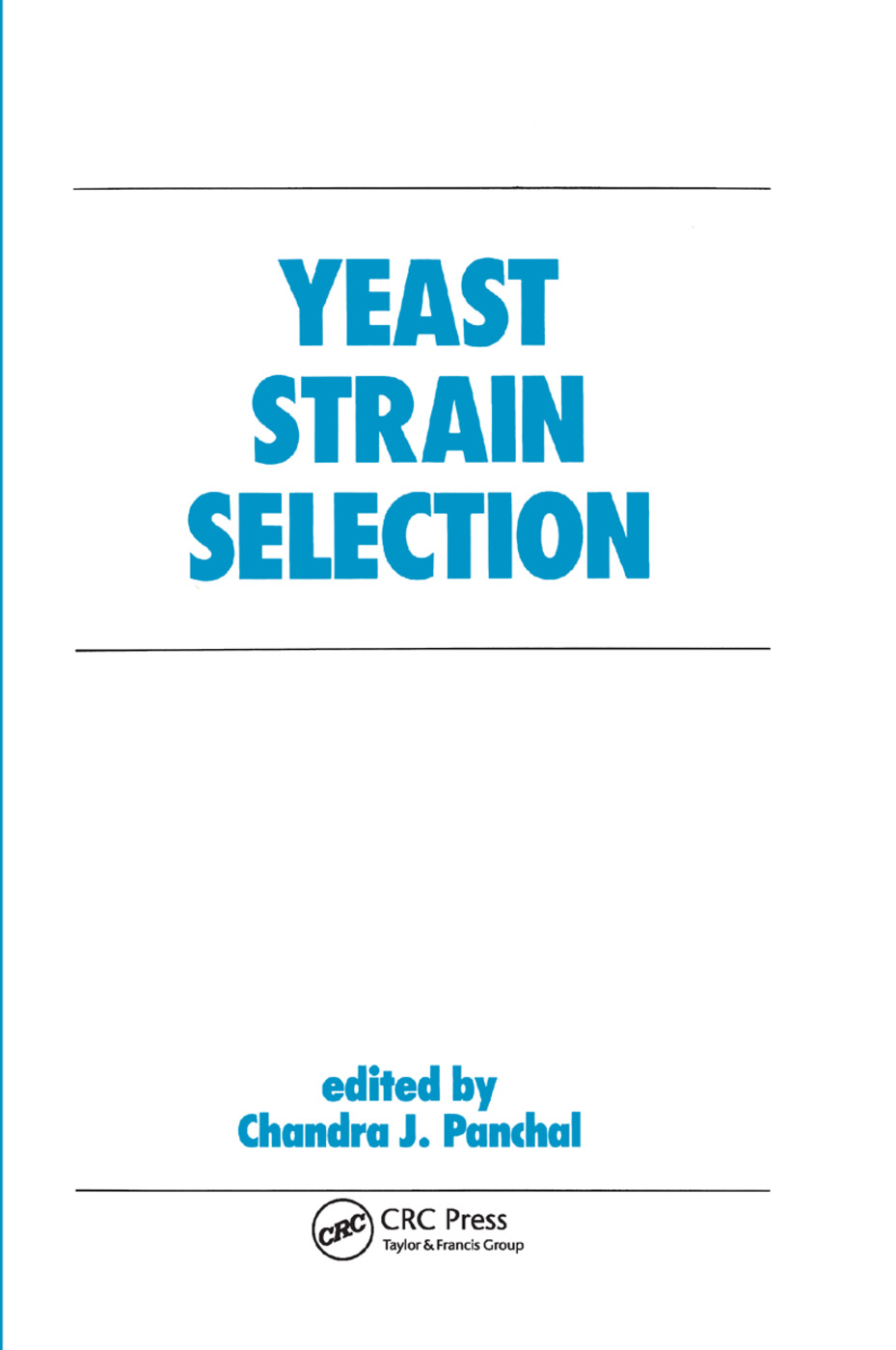 Yeast Strain Selection: 1st Edition (Paperback) book cover