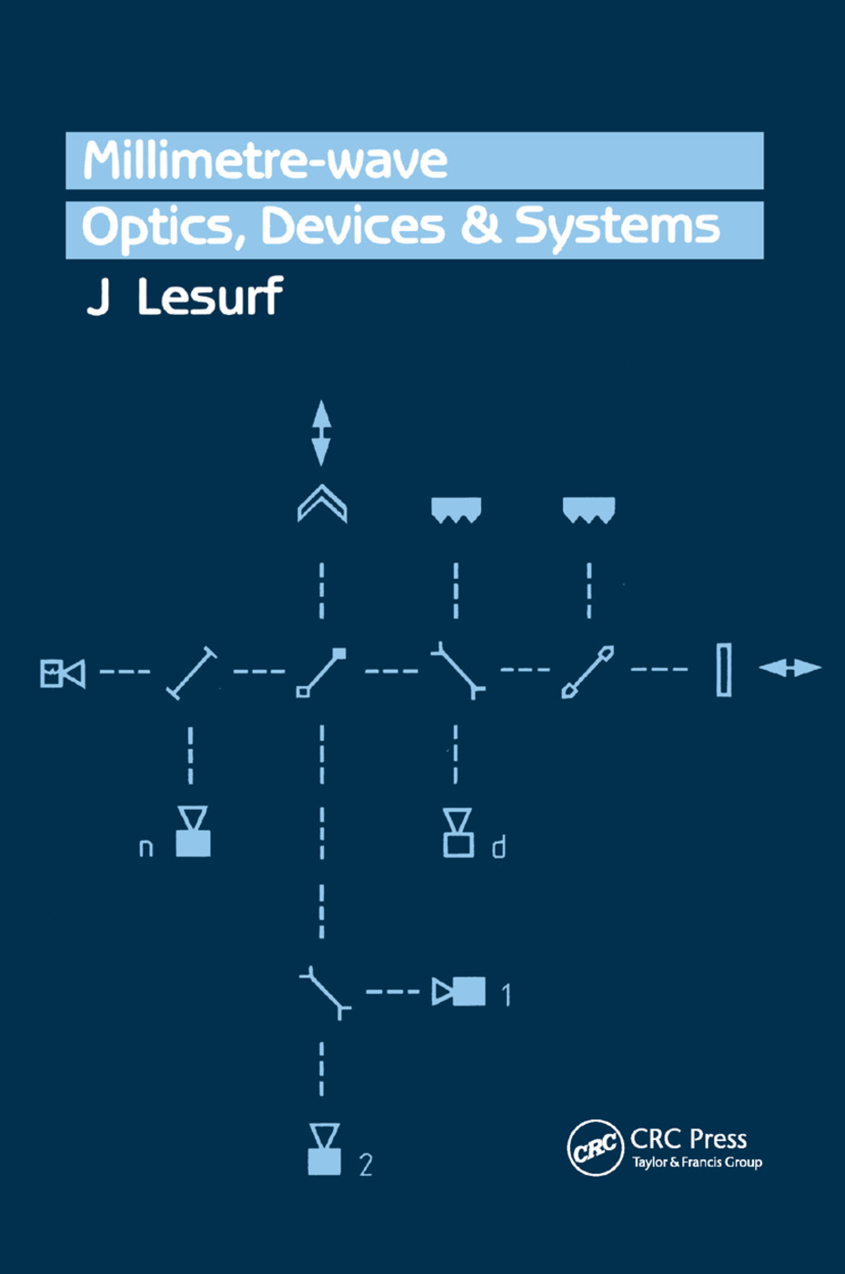 Millimetre-Wave Optics, Devices and Systems: 1st Edition (Paperback) book cover