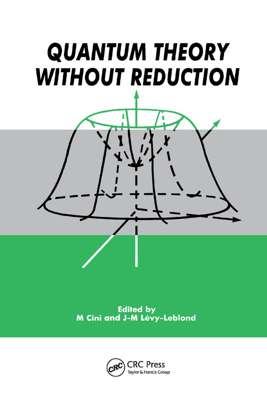 Quantum Theory without Reduction,: 1st Edition (Paperback) book cover