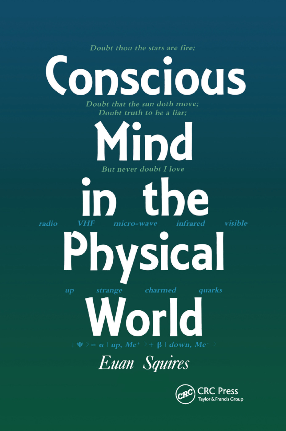 Conscious Mind in the Physical World: 1st Edition (Paperback) book cover
