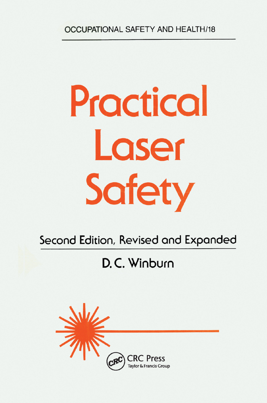 Practical Laser Safety: 2nd Edition (Paperback) book cover