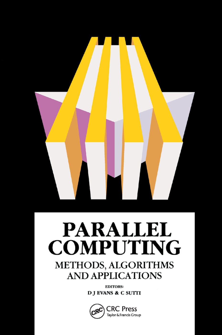 Parallel Computing: Methods, Algorithms and Applications, 1st Edition (Paperback) book cover