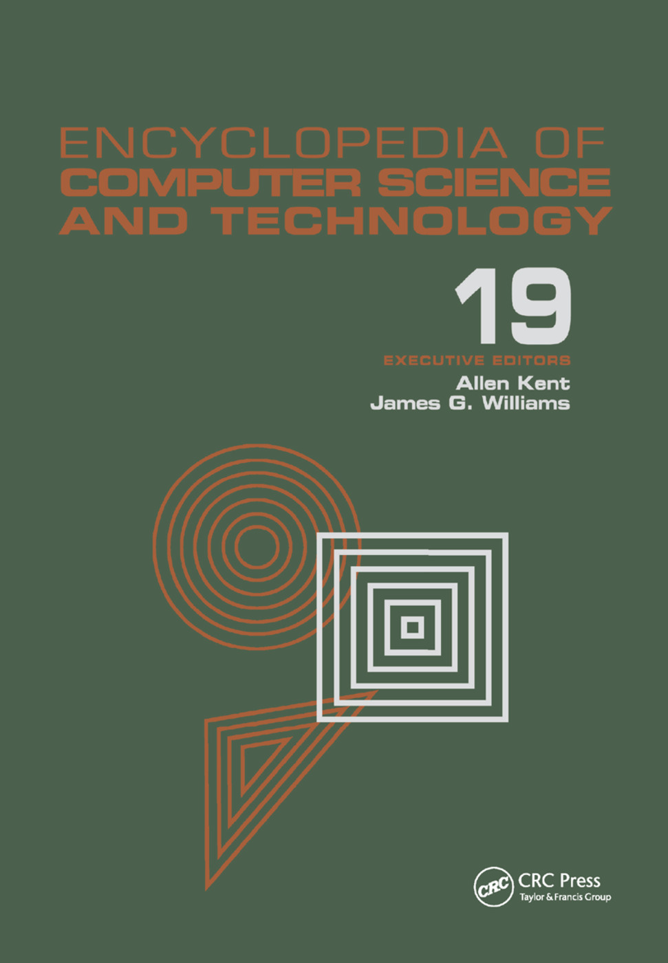 Encyclopedia of Computer Science and Technology: Volume 19 - Supplement 4: Access Technoogy: Inc. to Symbol Manipulation Patkages, 1st Edition (Paperback) book cover