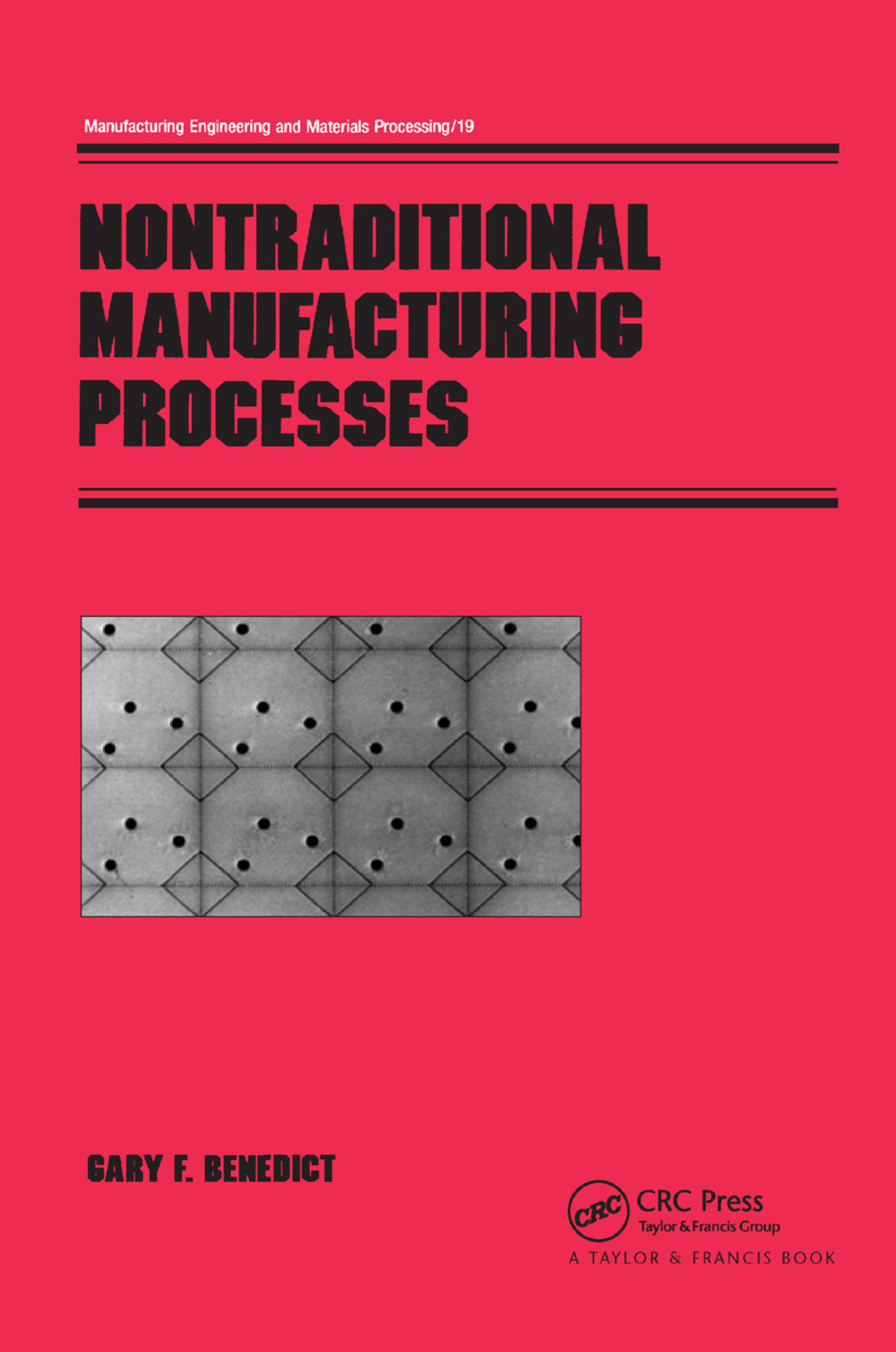 Nontraditional Manufacturing Processes: 1st Edition (Paperback) book cover
