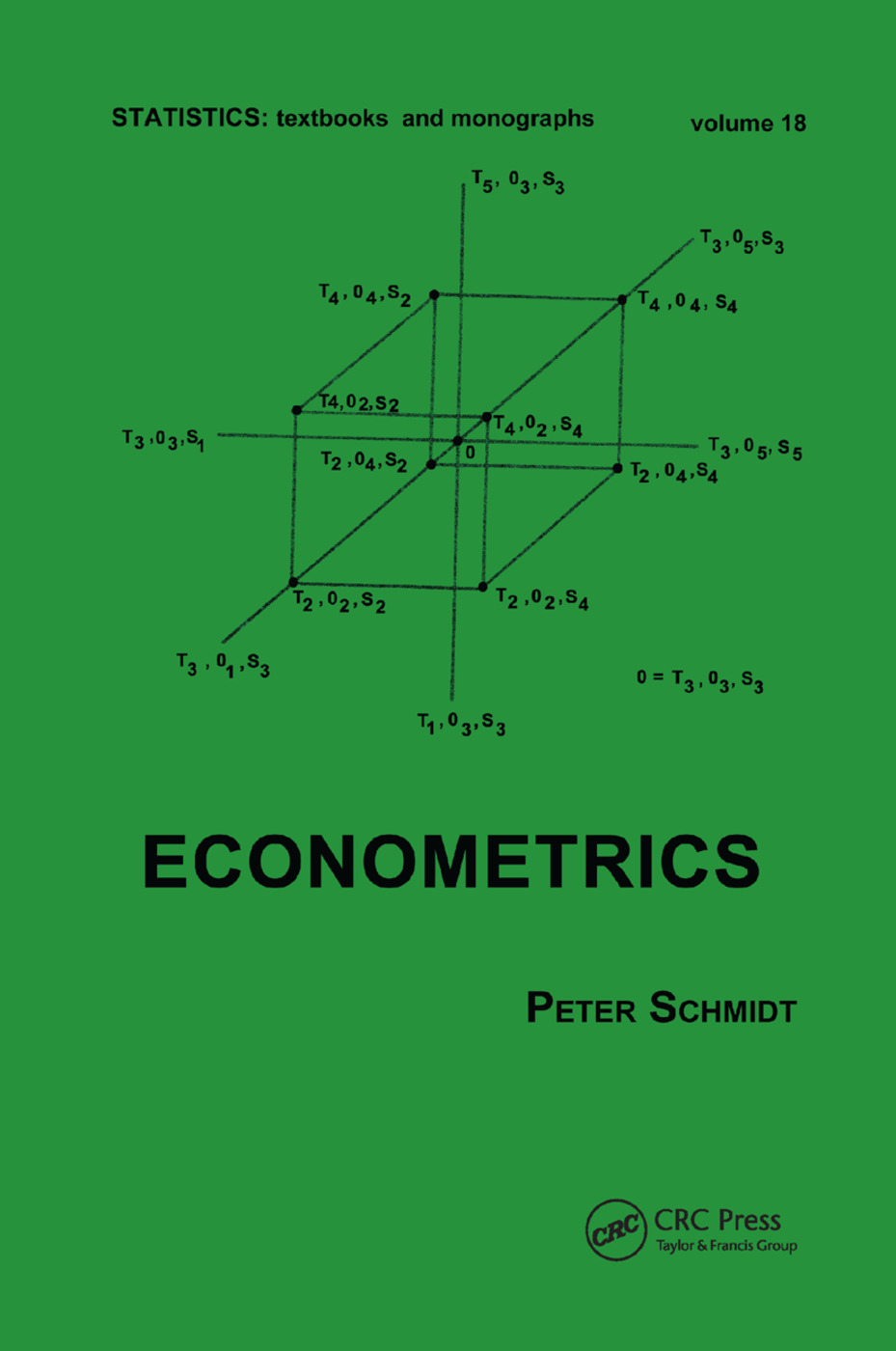 Econometrics: 1st Edition (Paperback) book cover