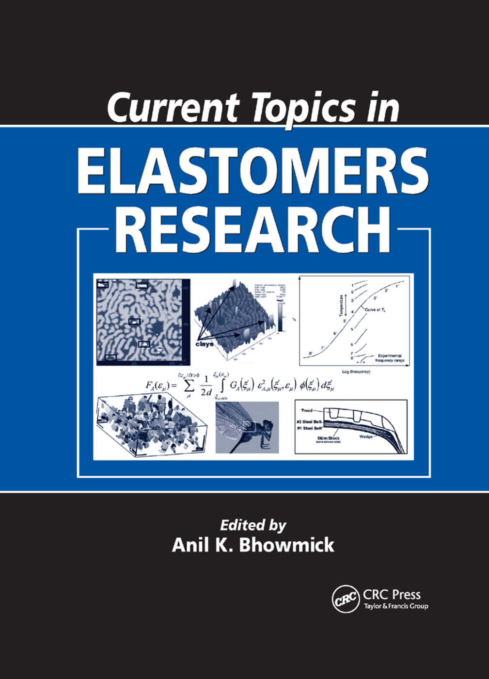 Current Topics in Elastomers Research: 1st Edition (Paperback) book cover