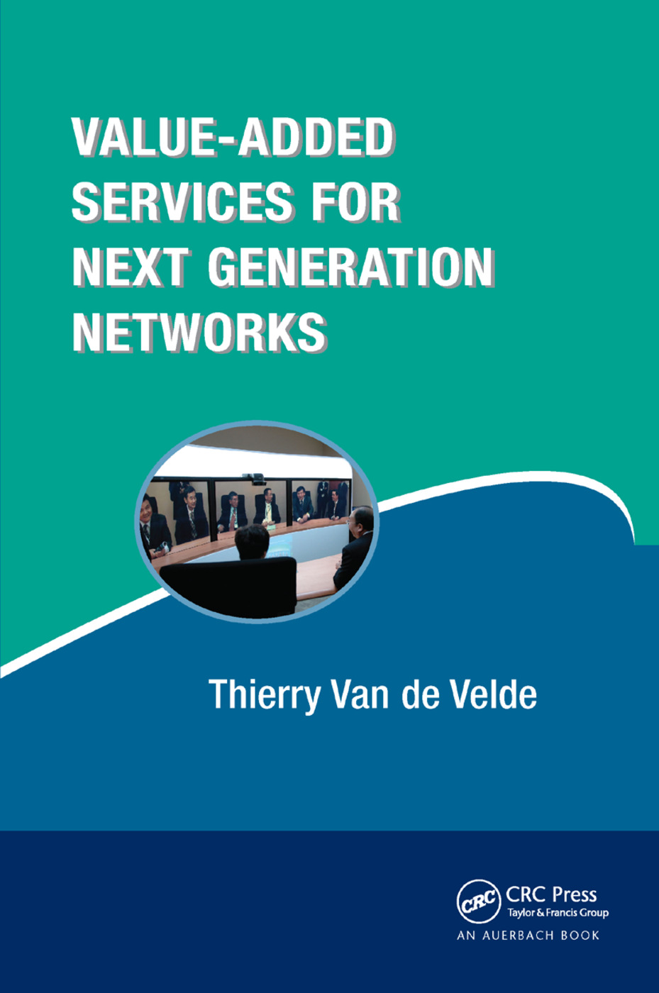 Value-Added Services for Next Generation Networks: 1st Edition (Paperback) book cover
