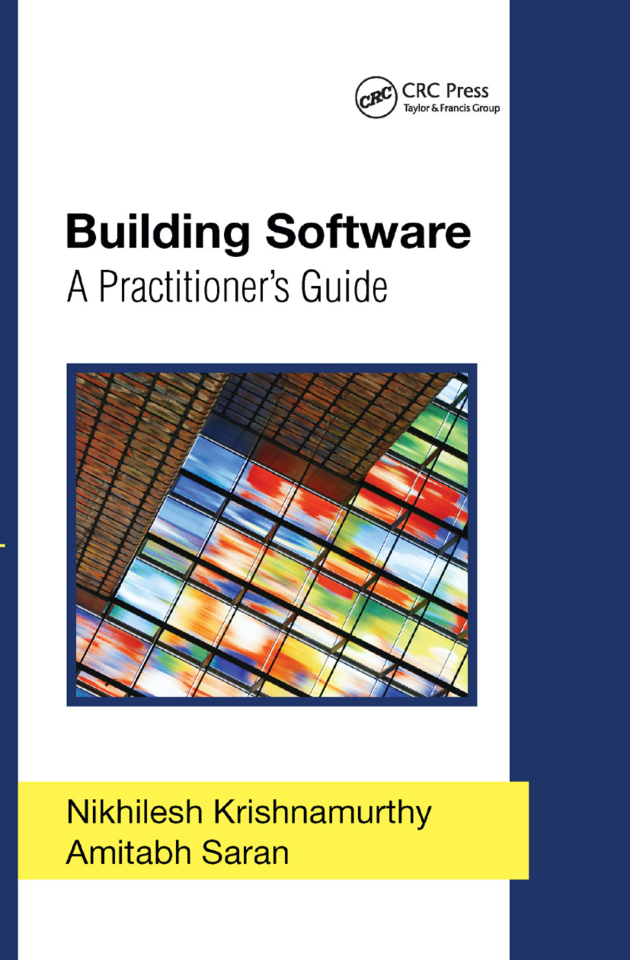 Building Software: A Practitioner's Guide, 1st Edition (Paperback) book cover