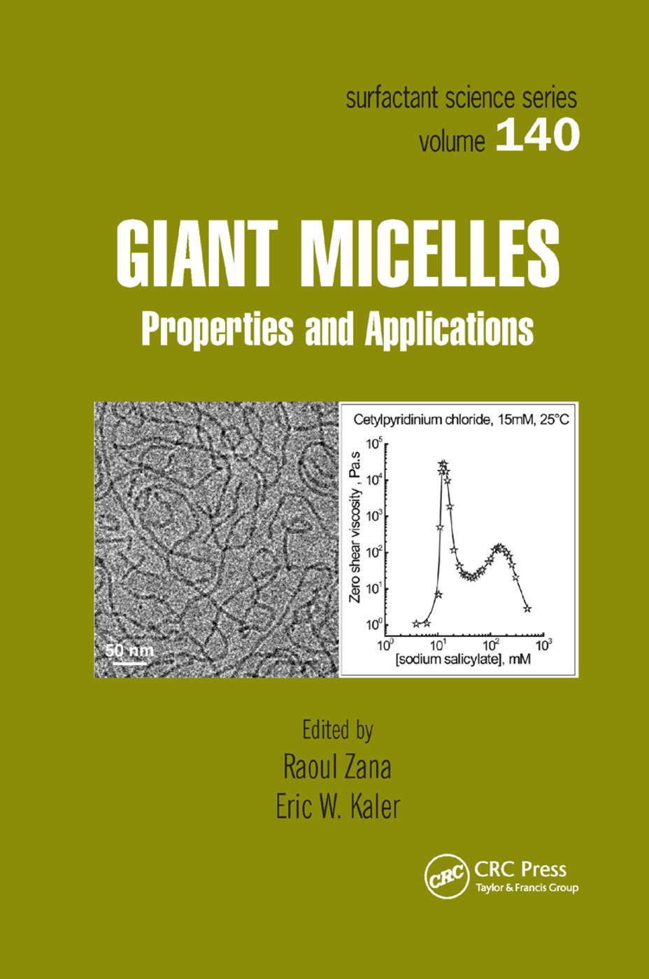Giant Micelles: Properties and Applications, 1st Edition (Paperback) book cover