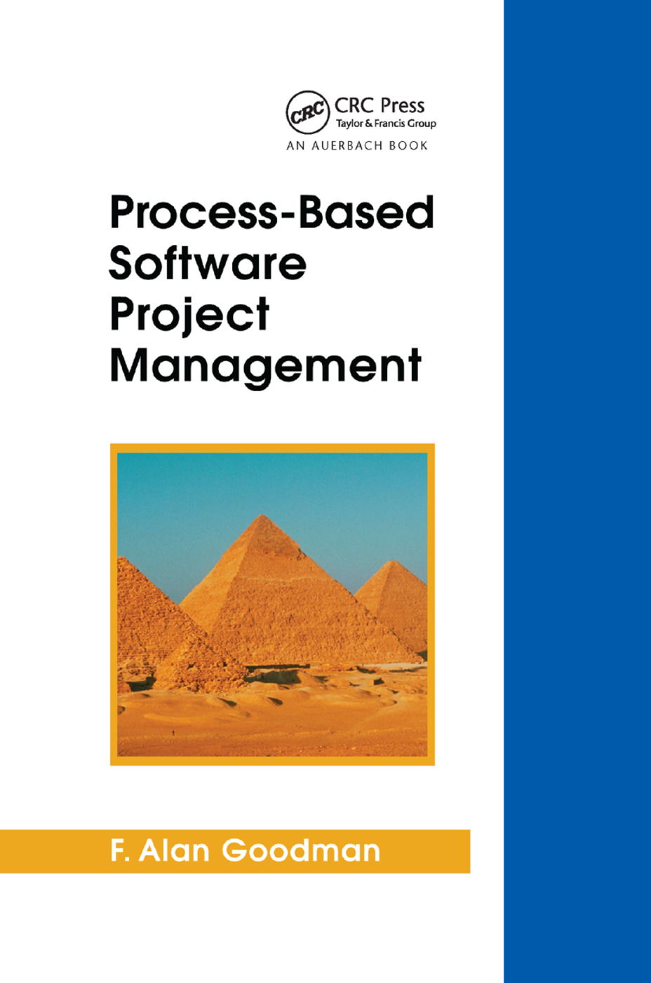 Process-Based Software Project Management: 1st Edition (Paperback) book cover