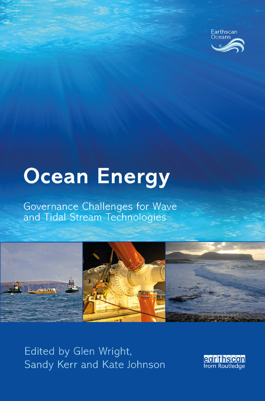 Ocean Energy: Governance Challenges for Wave and Tidal Stream Technologies book cover