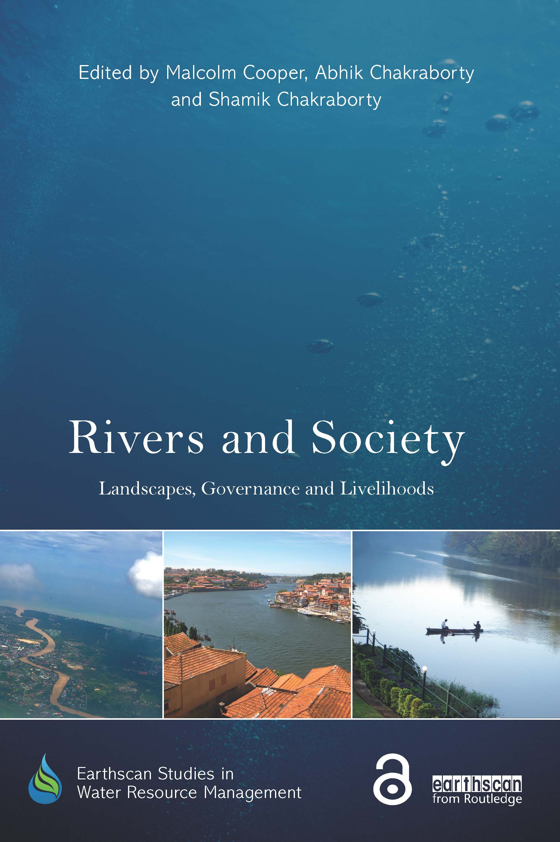 Rivers and Society: Landscapes, Governance and Livelihoods book cover