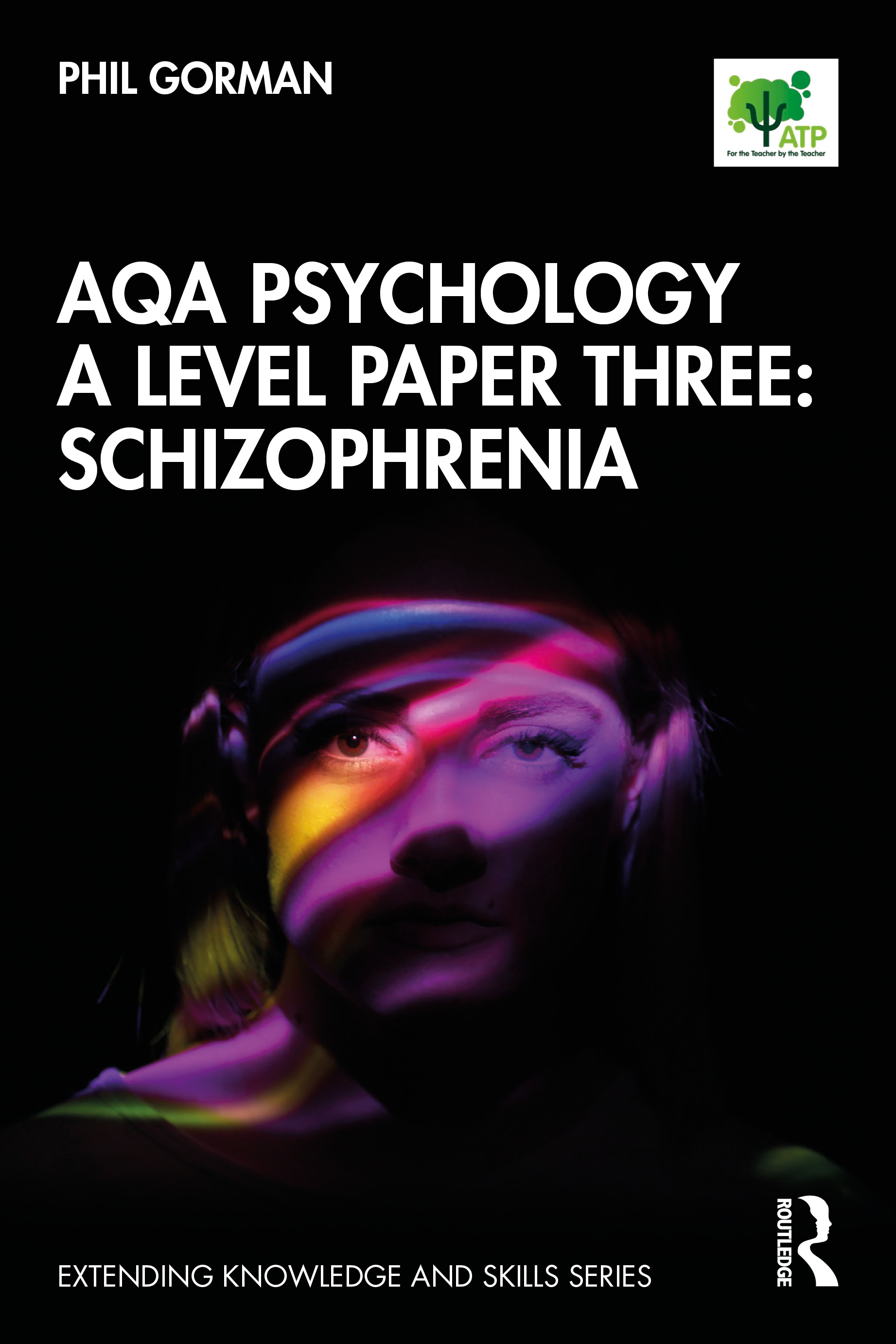 AQA Psychology A Level Paper Three: Schizophrenia book cover