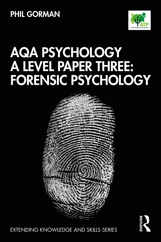 AQA Psychology A Level Paper Three: Forensic Psychology