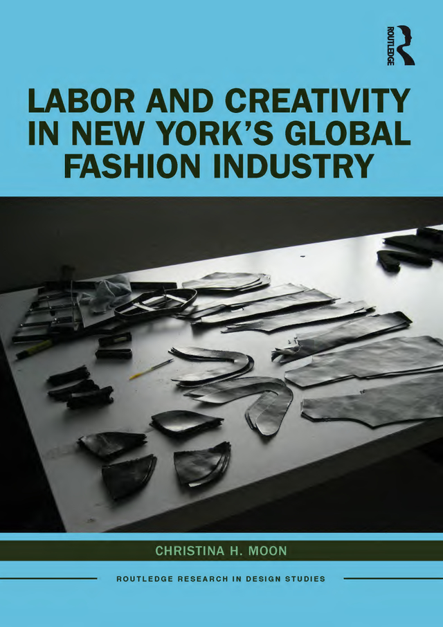 Labor and Creativity in New York's Global Fashion Industry book cover