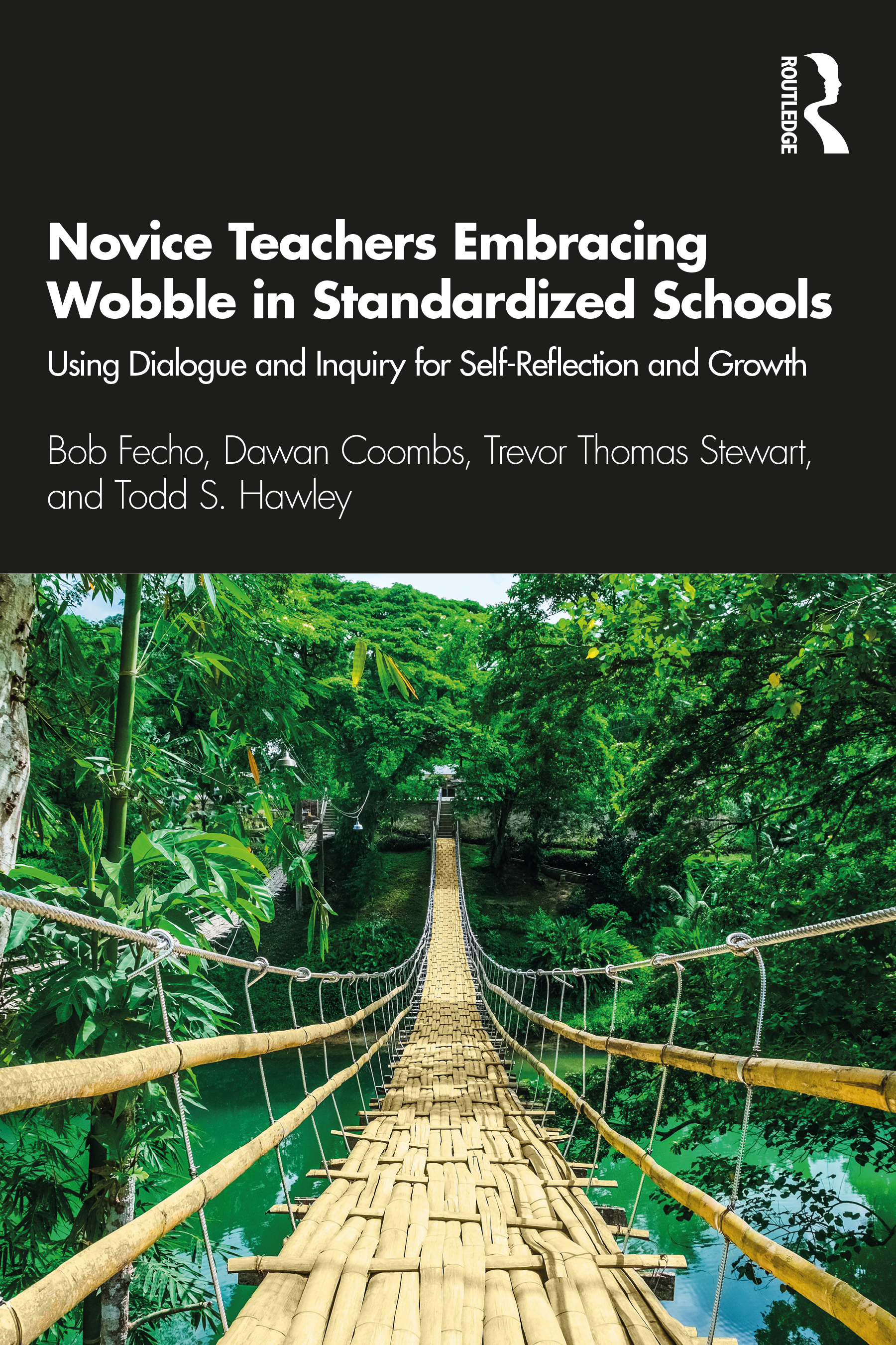 Novice Teachers Embracing Wobble in Standardized Schools