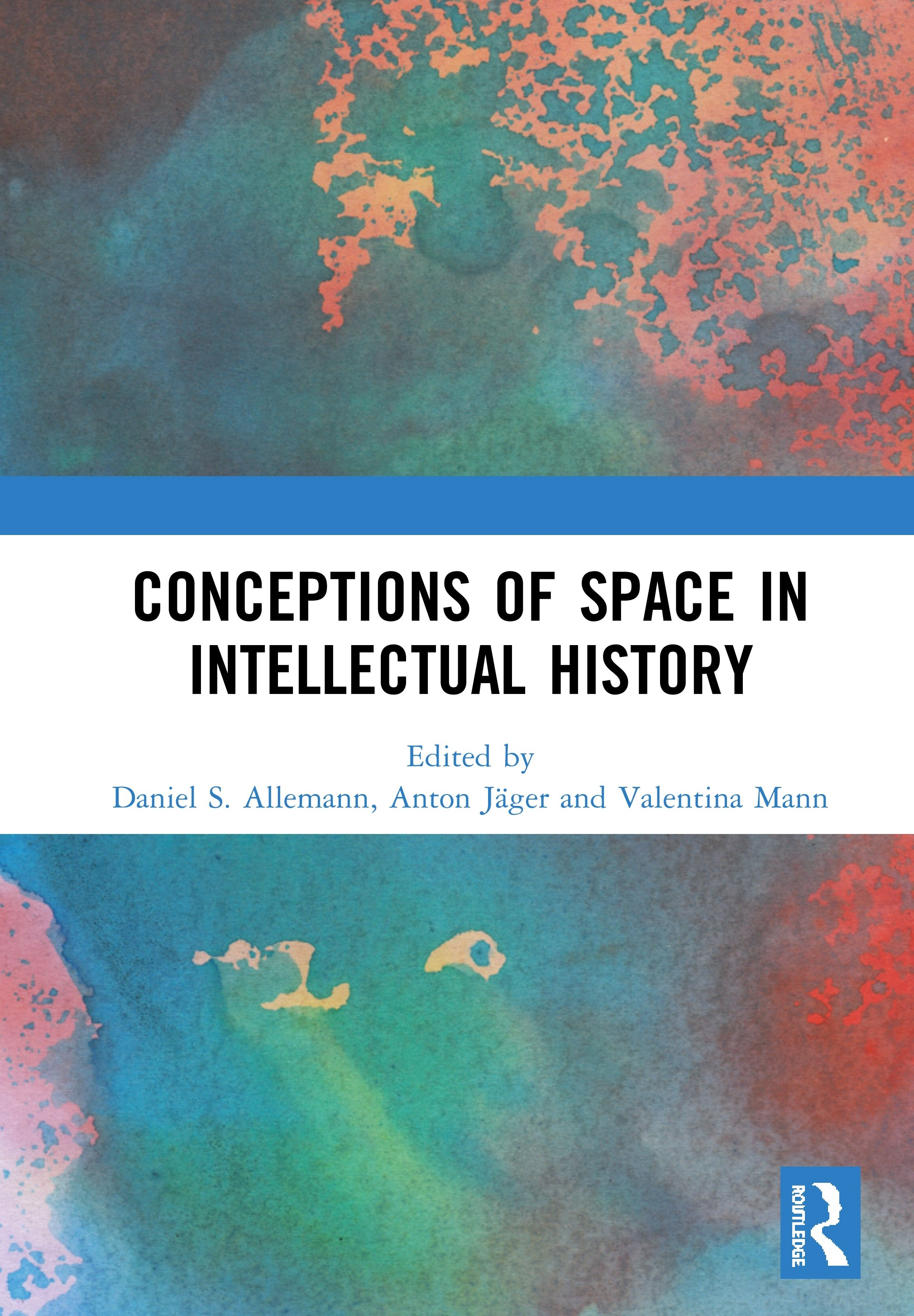 Conceptions of Space in Intellectual History: 1st Edition (Hardback) book cover