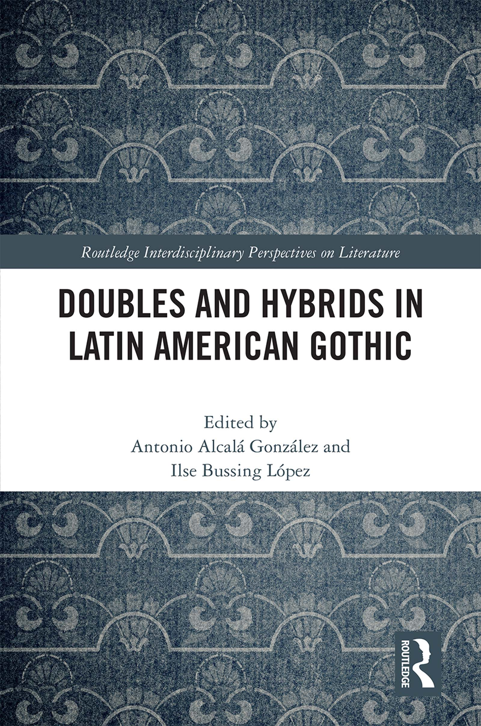 Doubles and Hybrids in Latin American Gothic book cover
