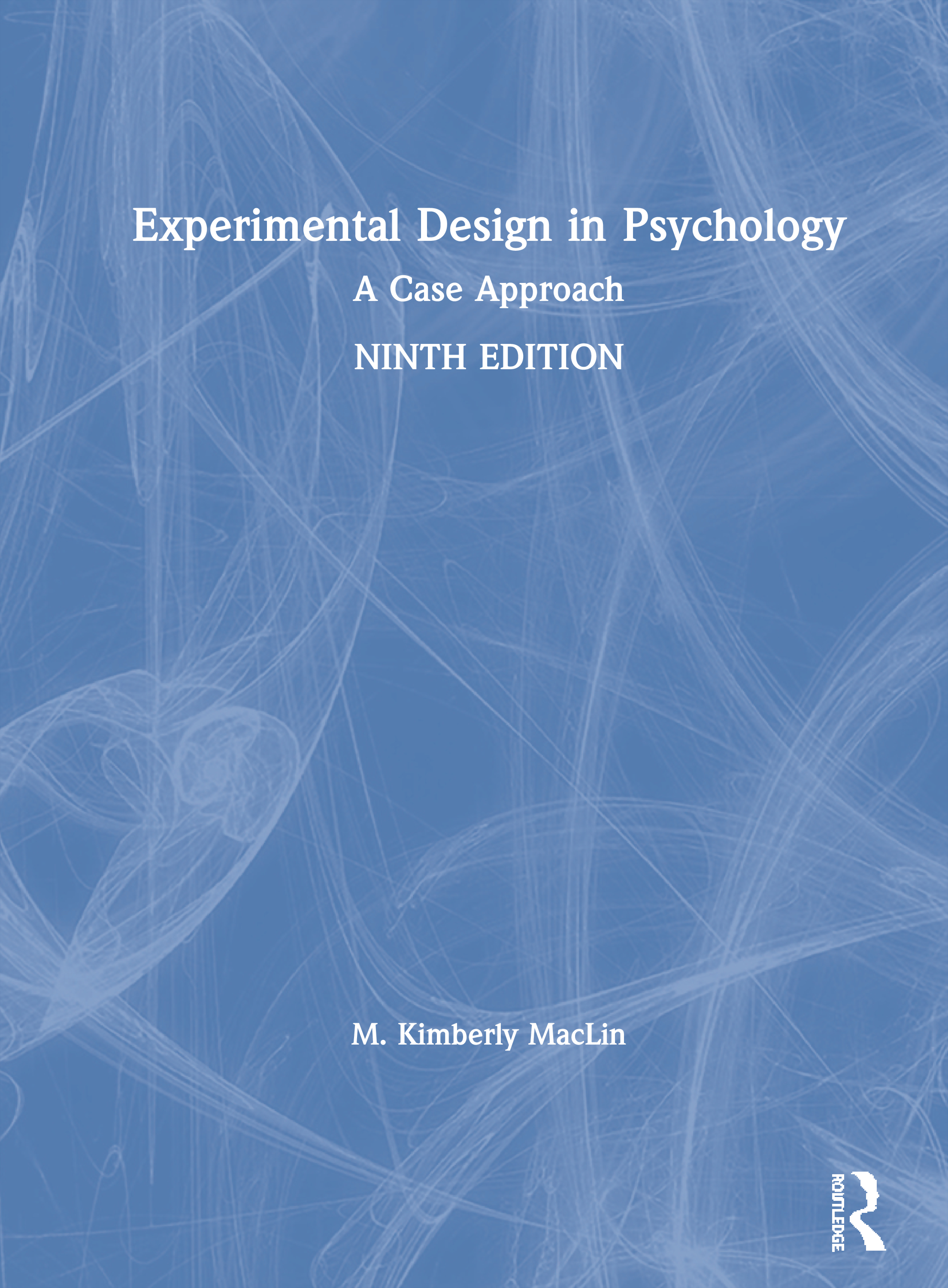 Experimental Psychology: A Case Approach, 9th Edition (Hardback) book cover