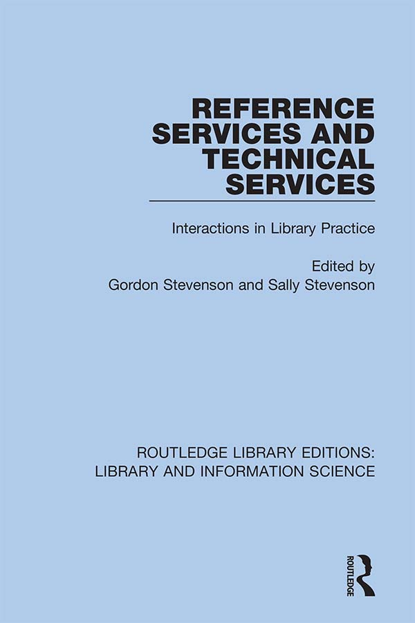 Reference Services and Technical Services: Interactions in Library Practice, 1st Edition (Hardback) book cover