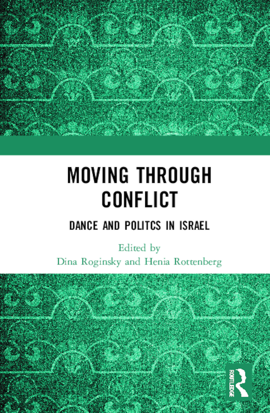 Moving through Conflict: Dance and Politcs in Israel book cover