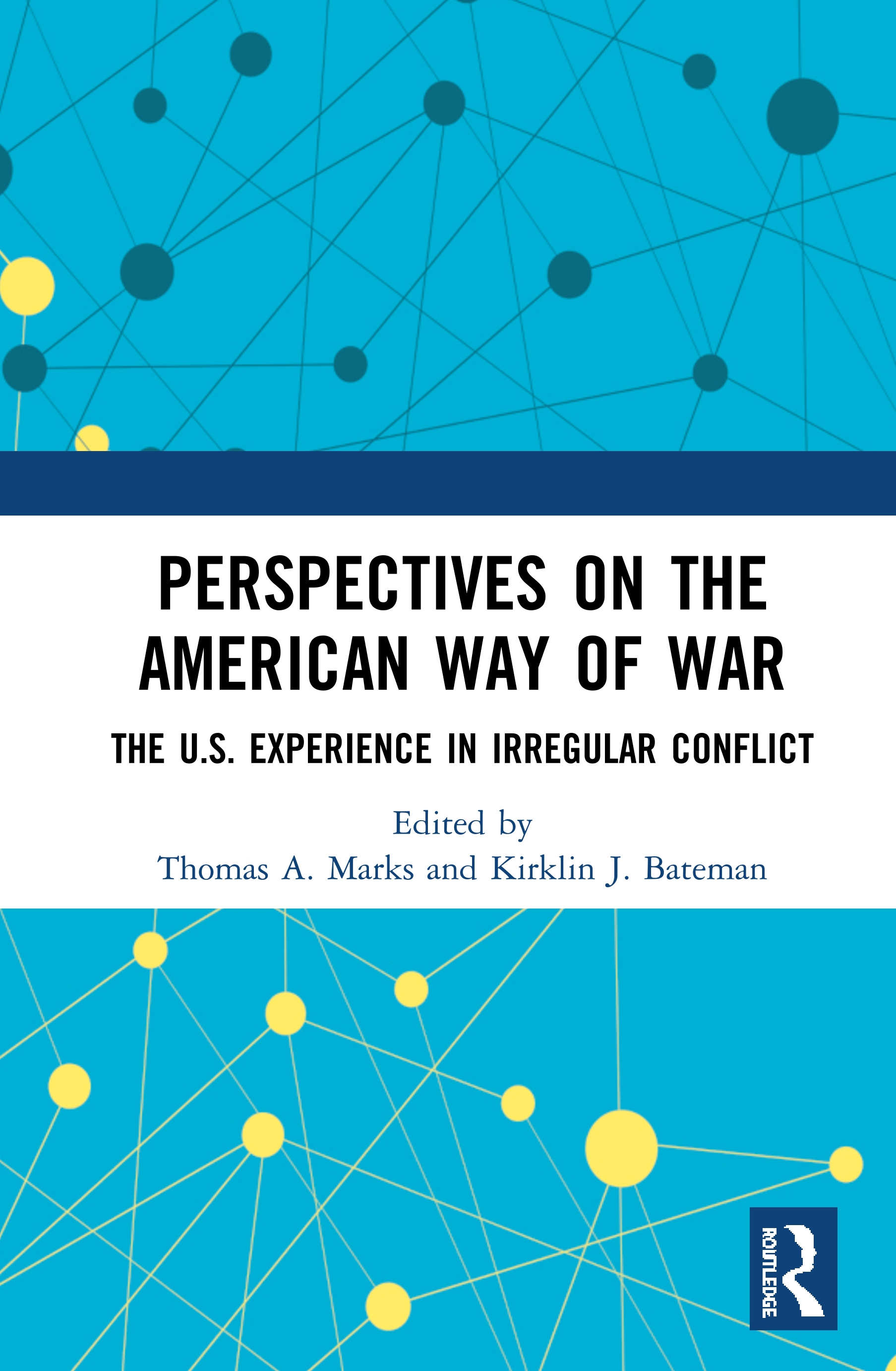 Perspectives on the American Way of War: The U.S. Experience in Irregular Conflict book cover