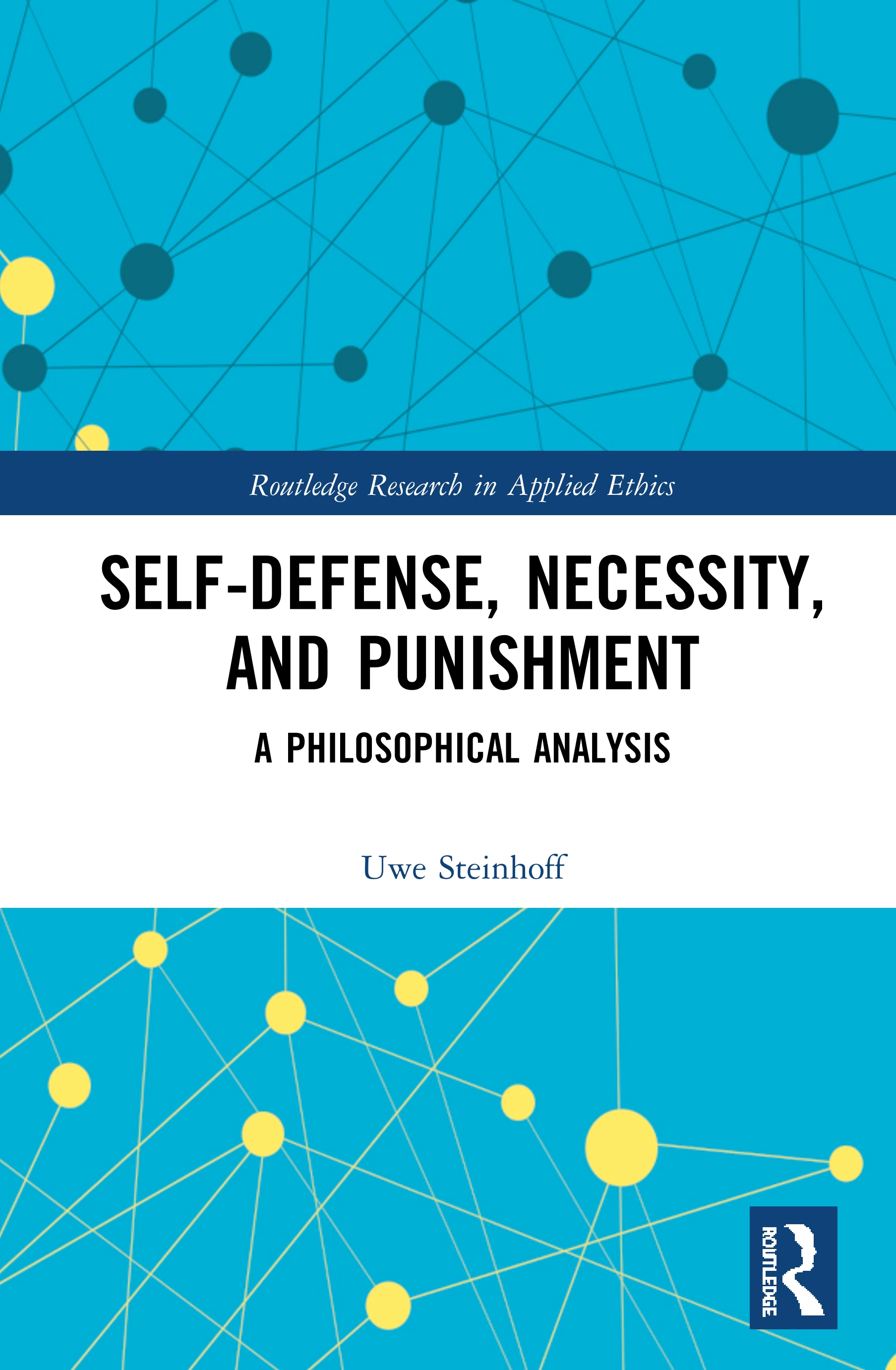 Self-Defense, Necessity, and Punishment: A Philosophical Analysis book cover