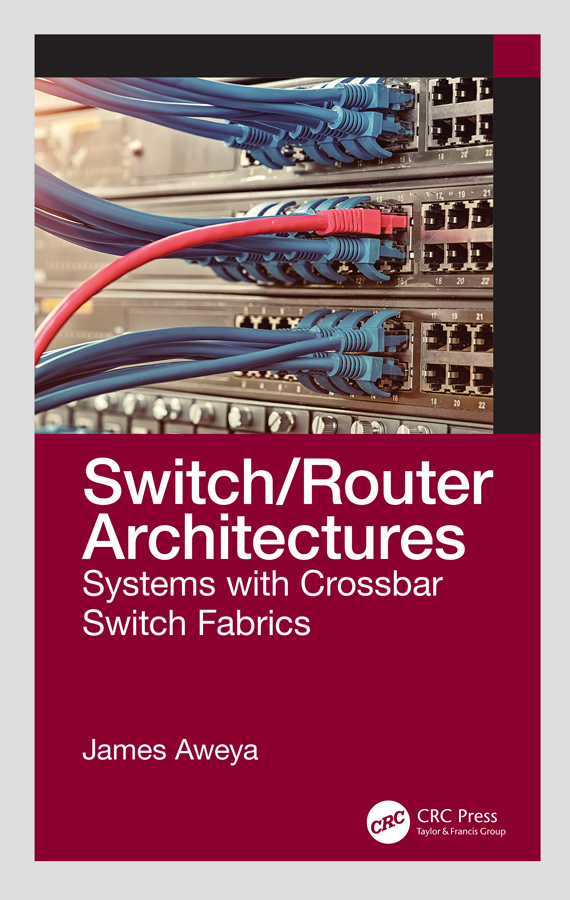 Switch/Router Architectures: Systems with Crossbar Switch Fabrics, 1st Edition (Hardback) book cover