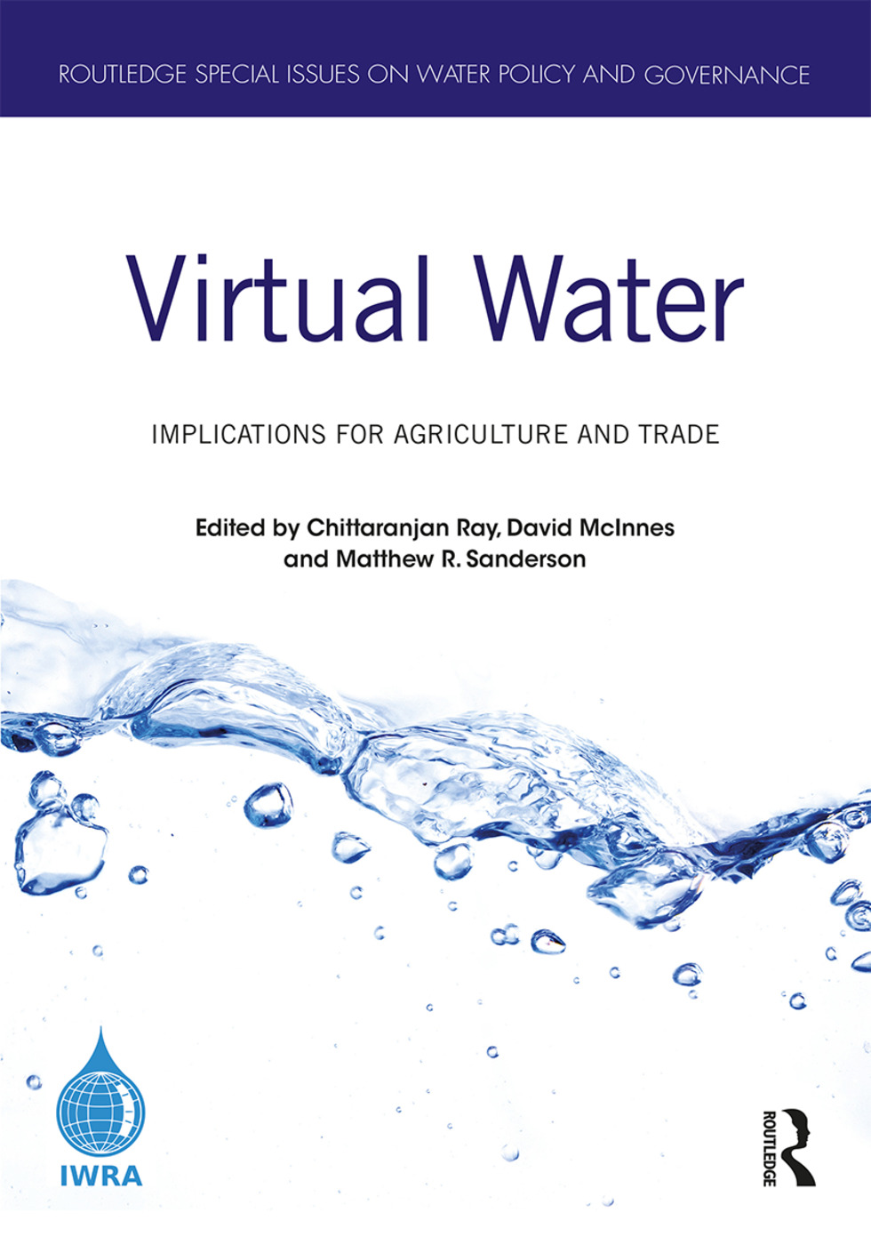Virtual Water: Implications for Agriculture and Trade, 1st Edition (Hardback) book cover