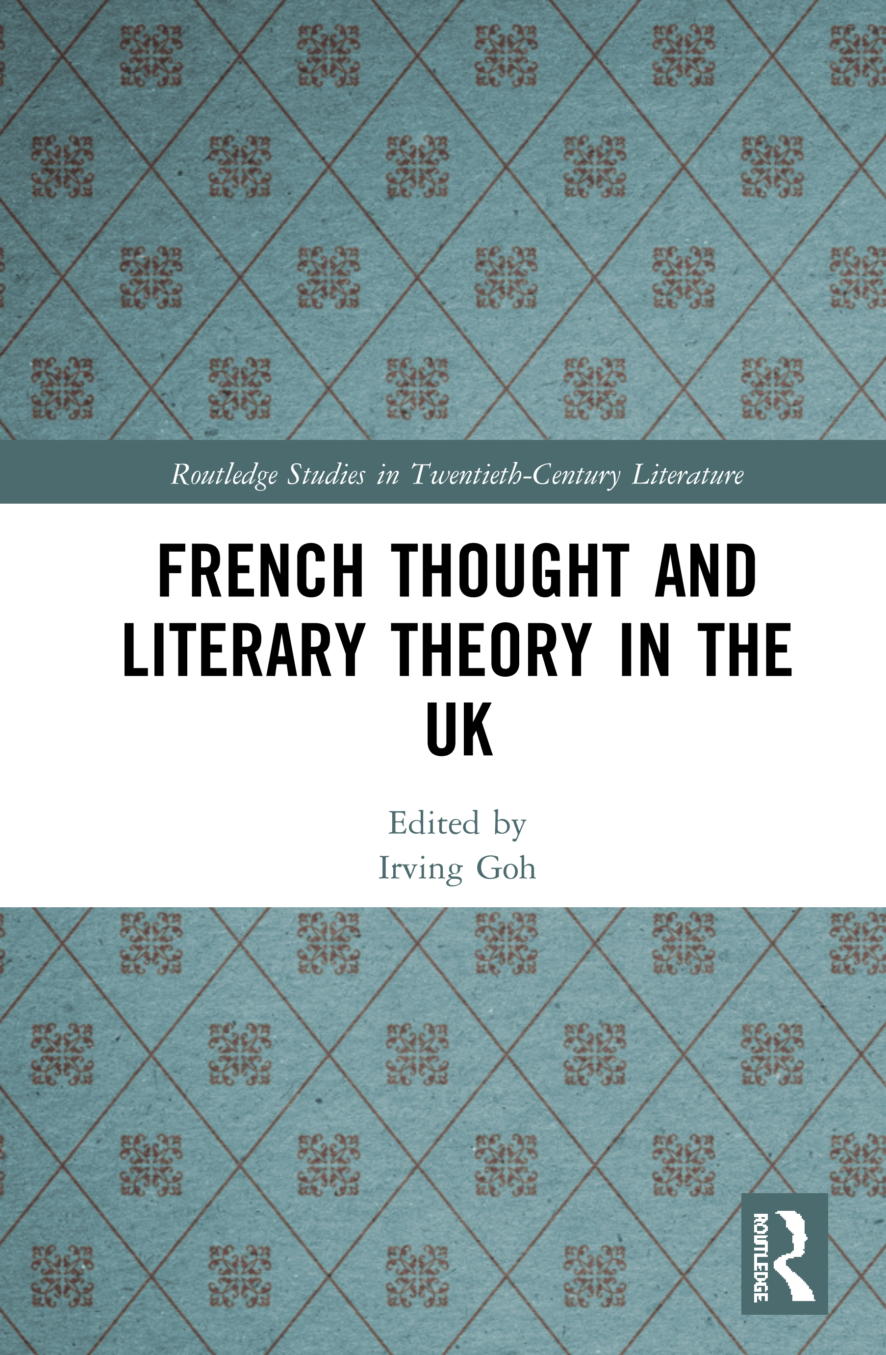 French Thought and Literary Theory in the UK book cover