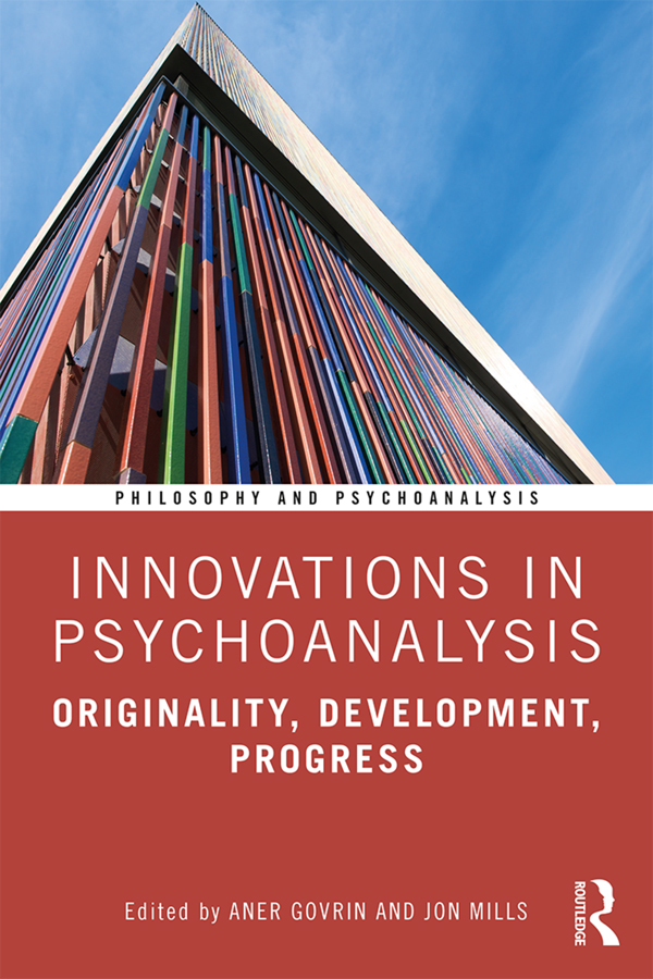 Innovations in Psychoanalysis: Originality, Development, Progress, 1st Edition (Paperback) book cover