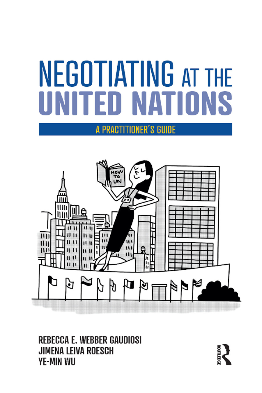 Negotiating at the United Nations
