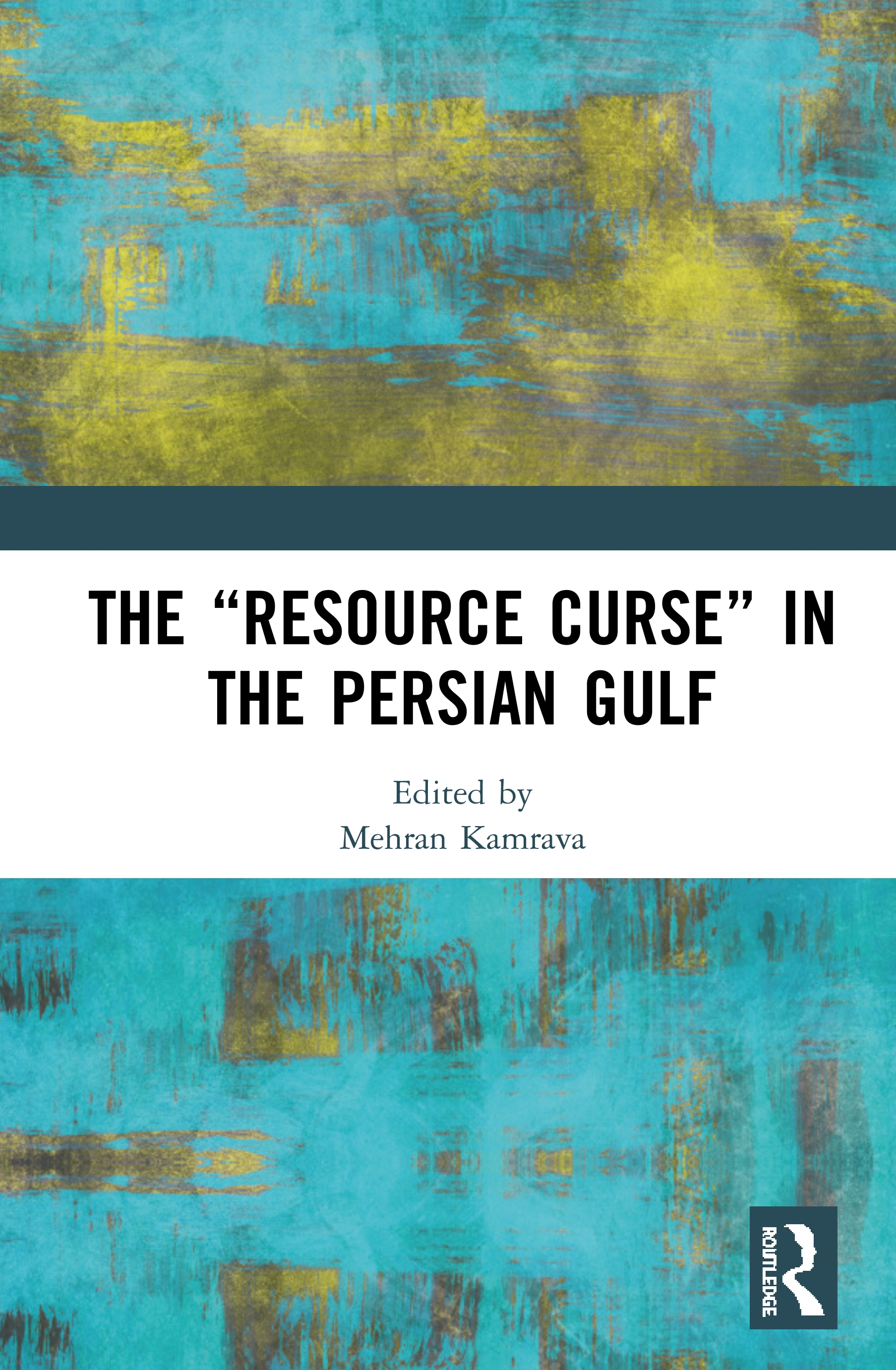 "The ""Resource Curse"" in the Persian Gulf book cover"