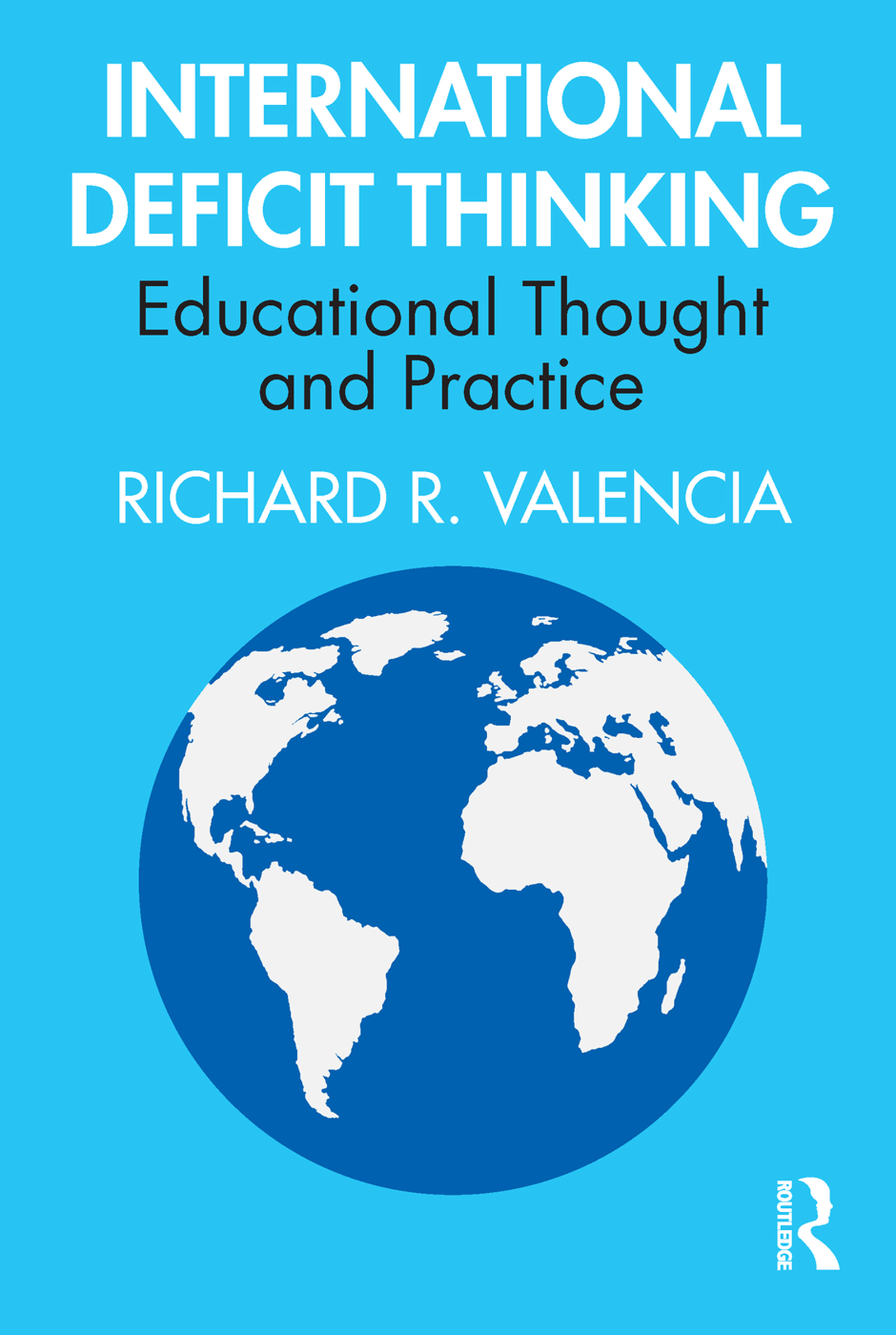 International Deficit Thinking: Educational Thought and Practice book cover