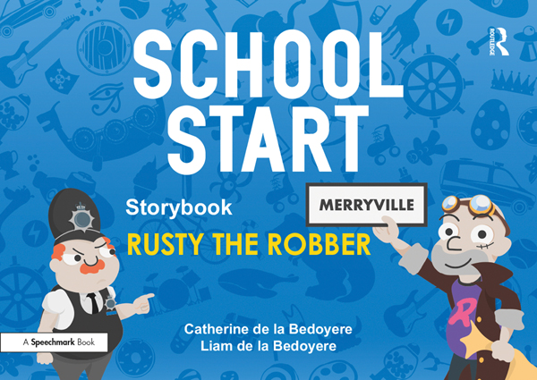 School Start Storybooks: Rusty the Robber book cover