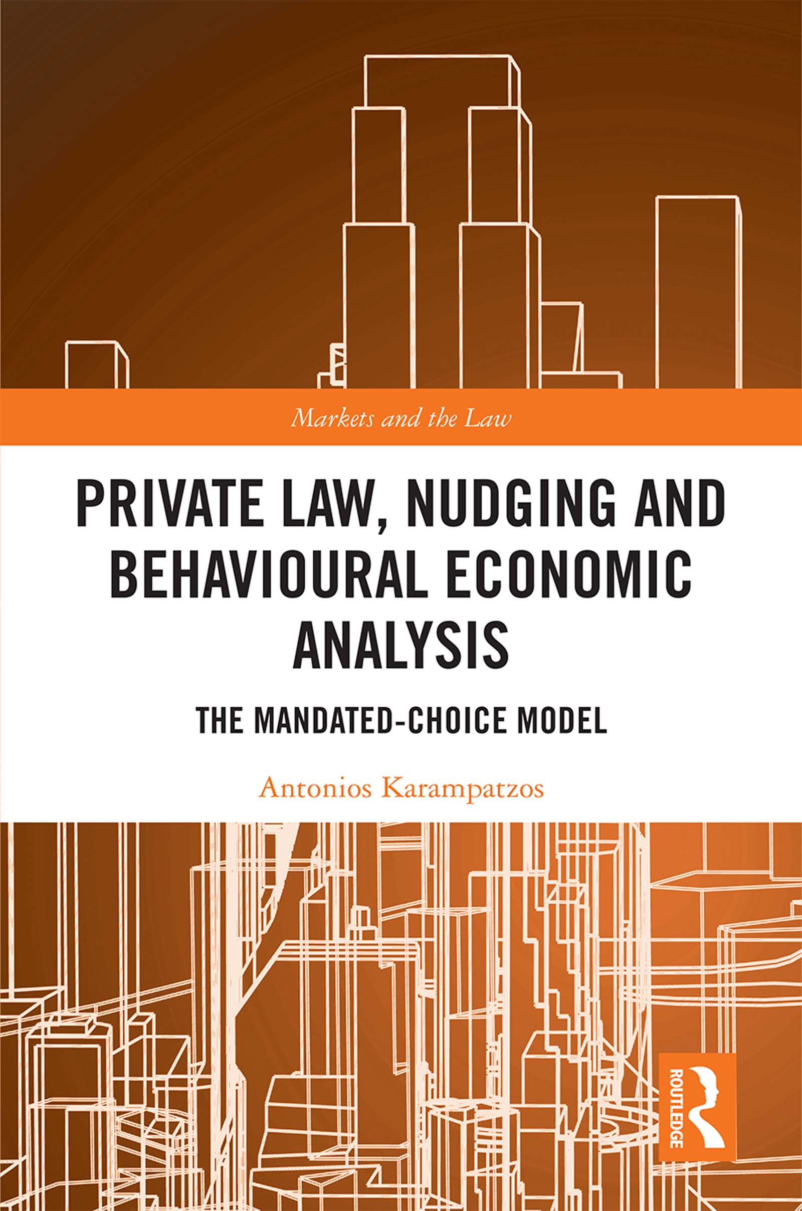 Private Law, Nudging and Behavioural Economic Analysis: The Mandated-Choice Model book cover