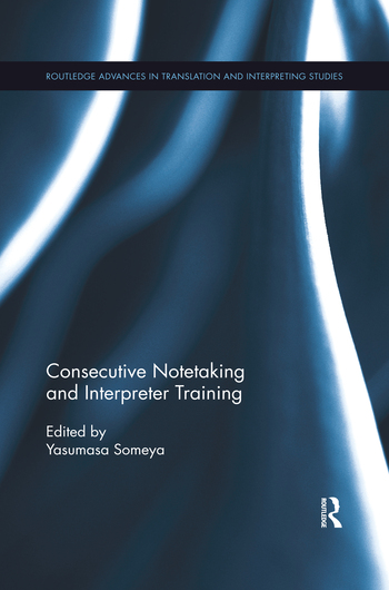 Consecutive Notetaking and Interpreter Training