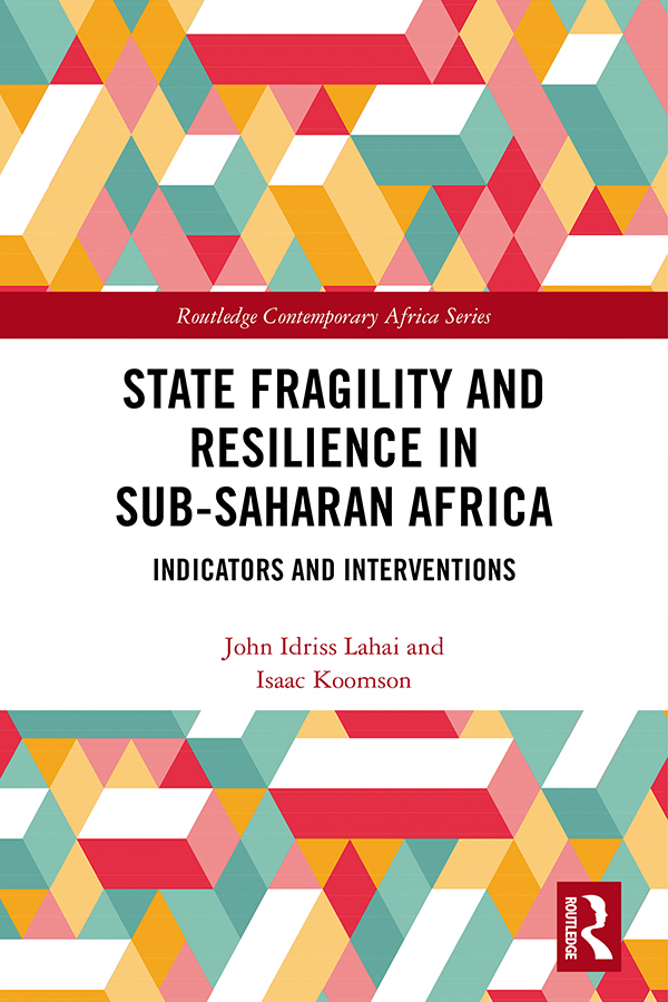 State Fragility and Resilience in sub-Saharan Africa: Indicators and Interventions book cover