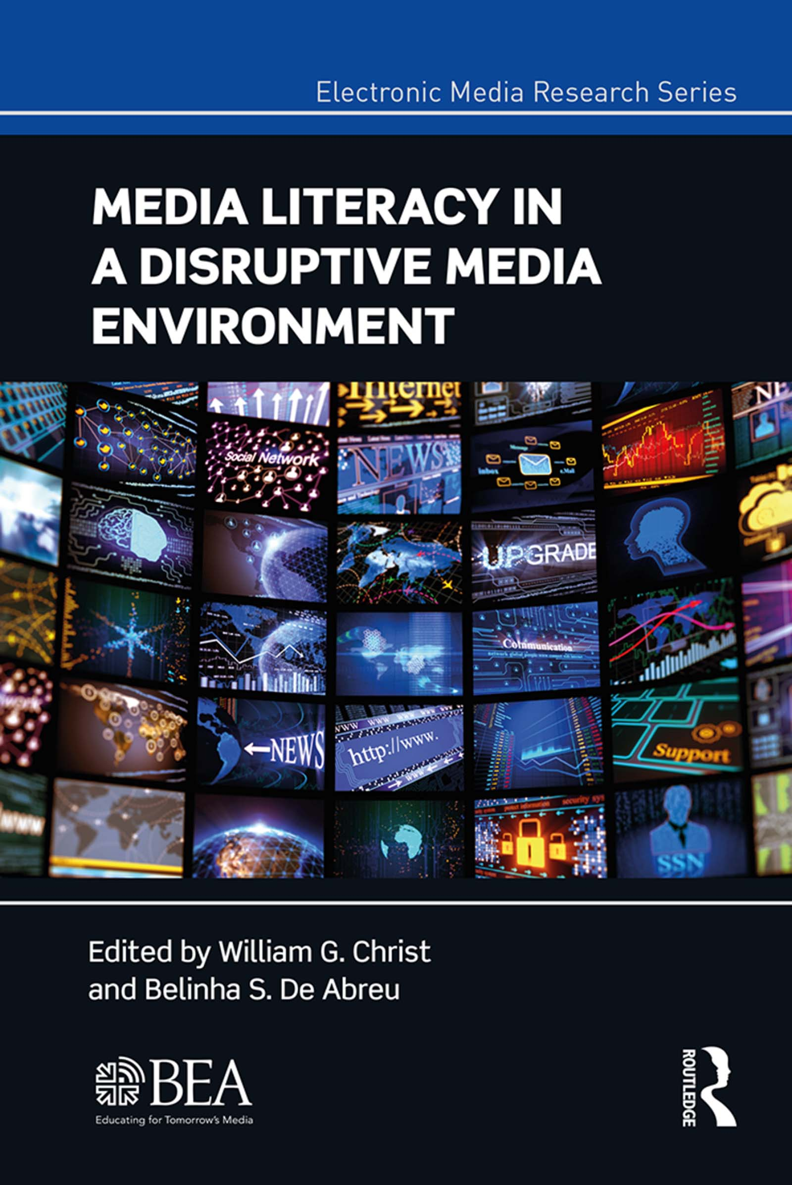 Media Literacy in a Disruptive Media Environment book cover