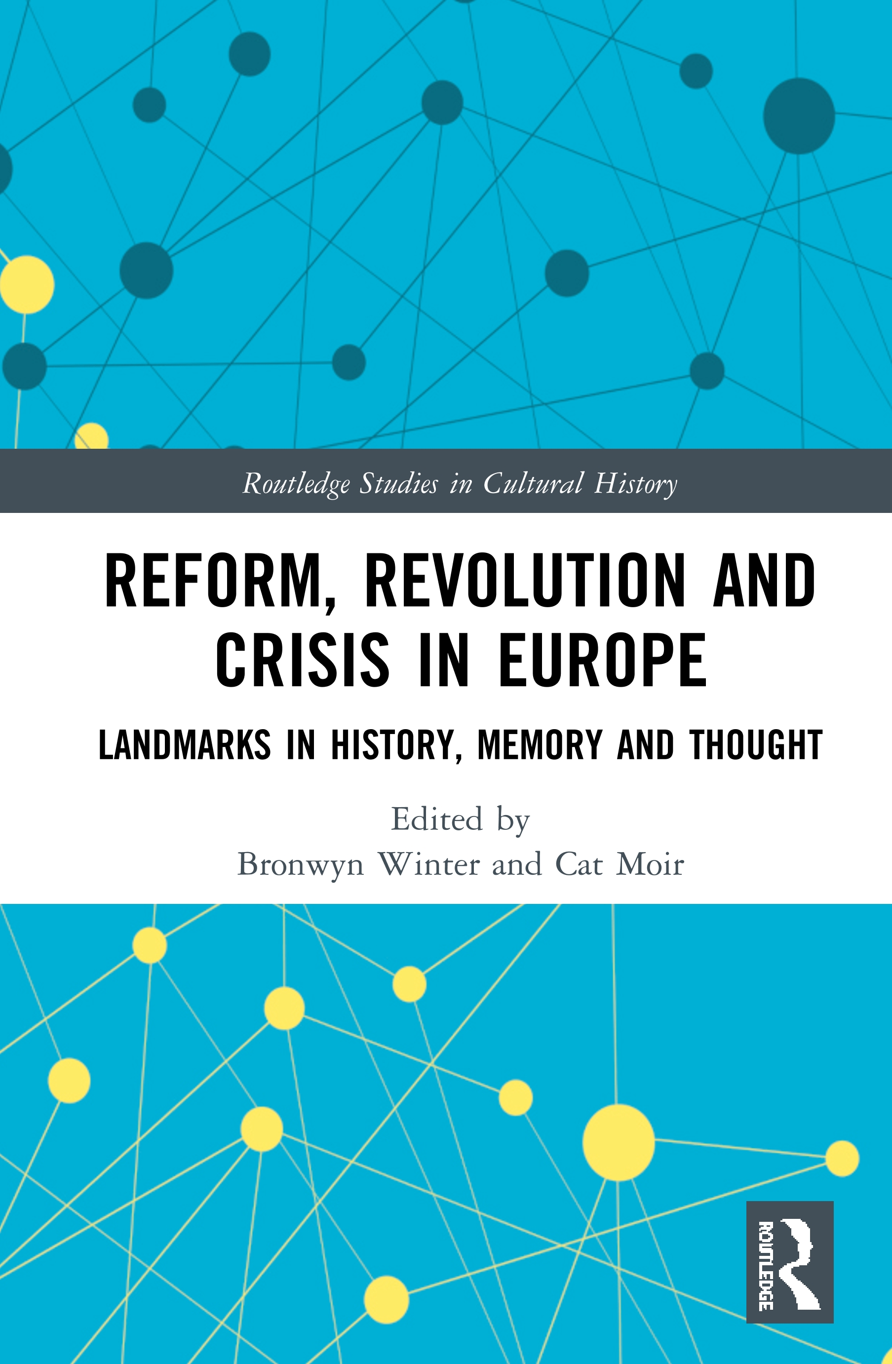 Reform, Revolution and Crisis in Europe: Landmarks in History, Memory and Thought book cover