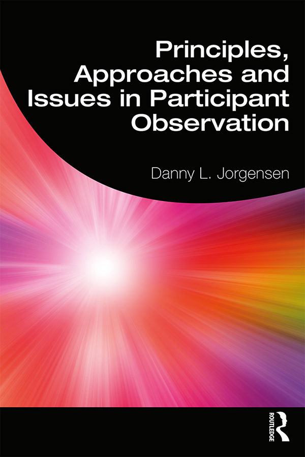 Principles, Approaches and Issues in Participant Observation book cover