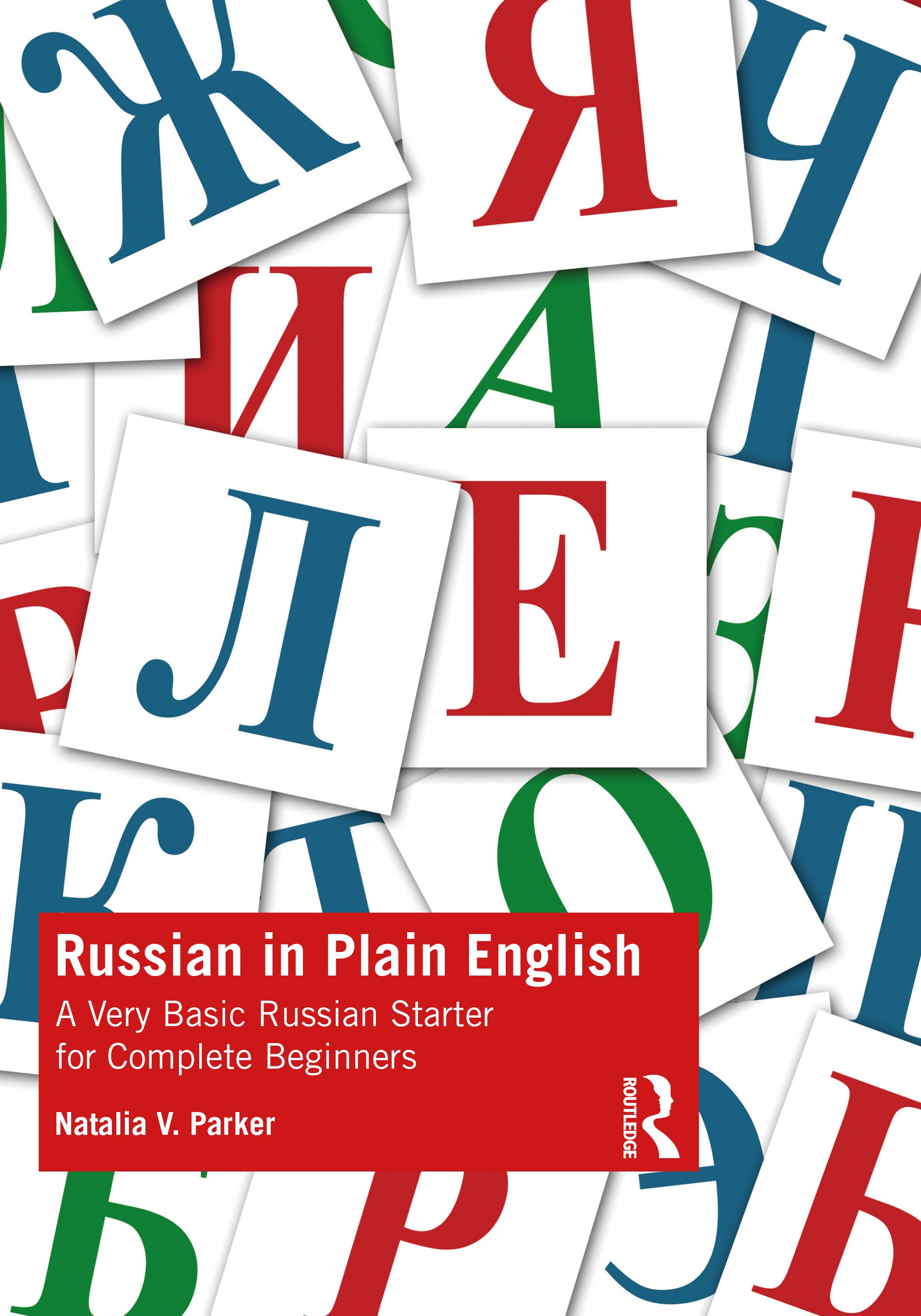 Russian in Plain English: A Very Basic Russian Starter for Complete Beginners book cover