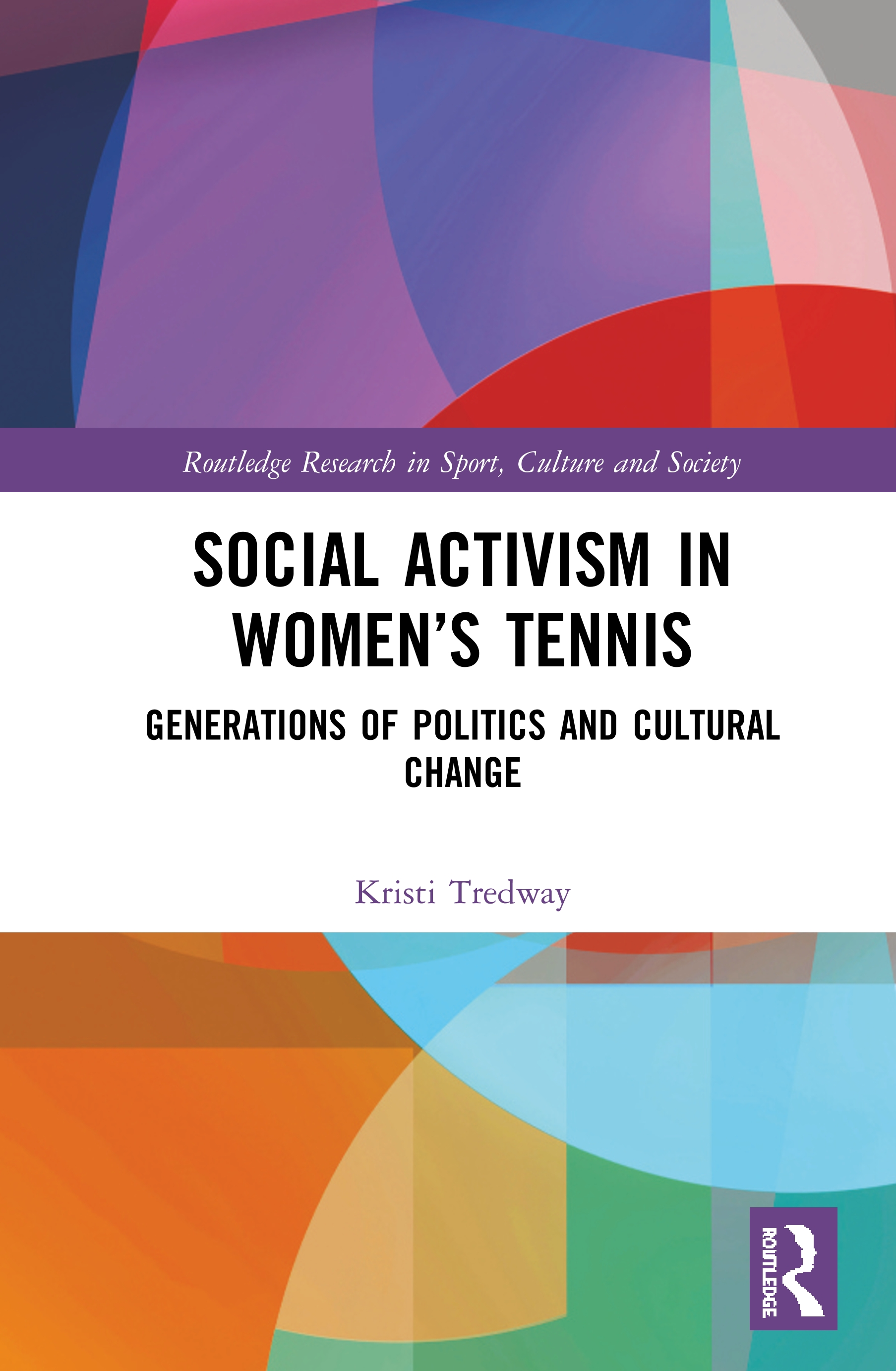 Social Activism in Women's Tennis: Generations of Politics and Cultural Change book cover