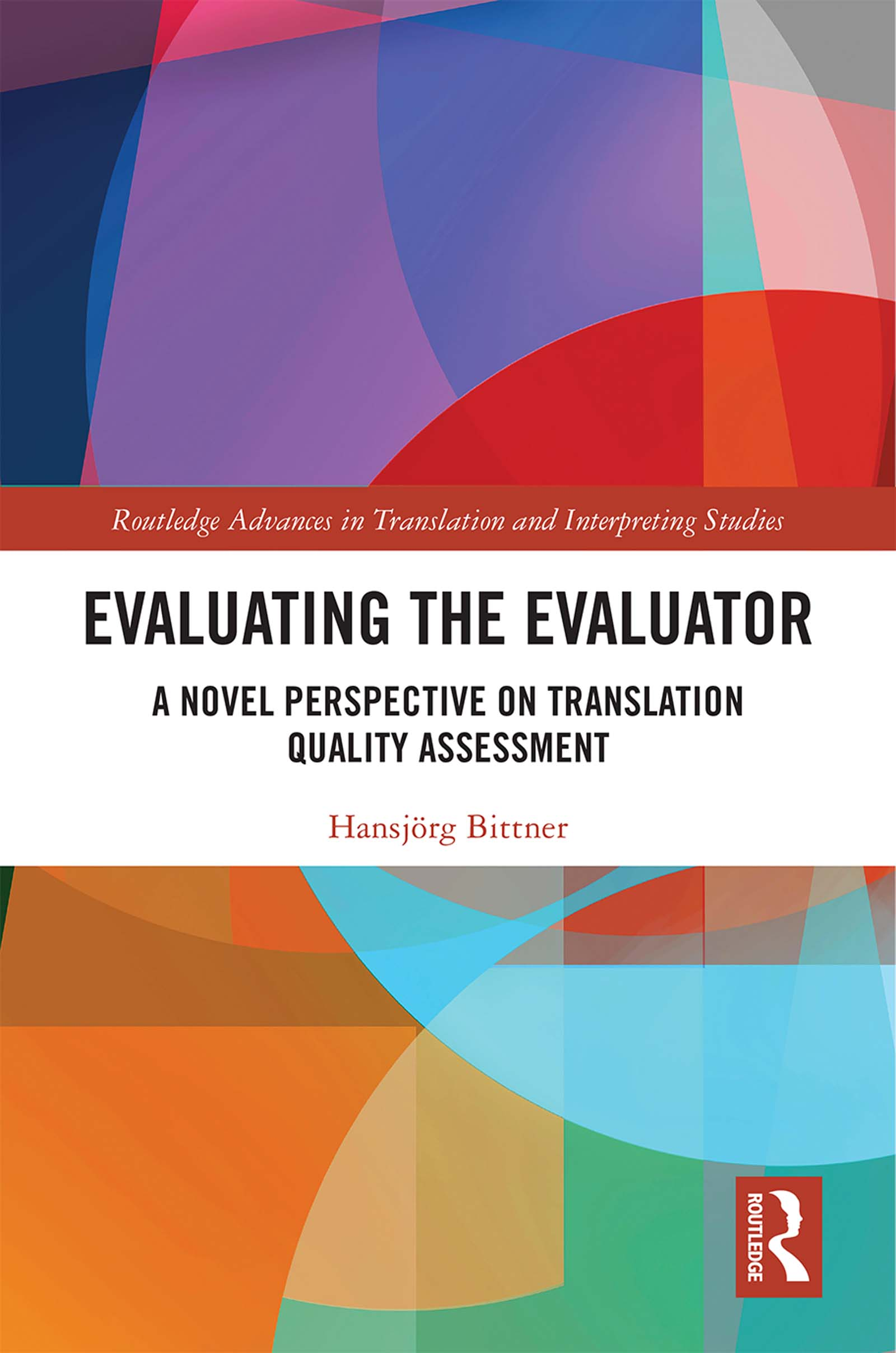 Evaluating the Evaluator: A Novel Perspective on Translation Quality Assessment book cover